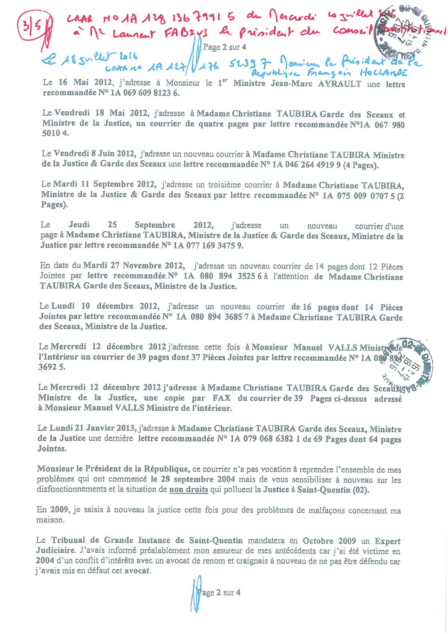 LRAR du 20 Juillet 2016 à Monsieur Laurent FABIUS le Président du Conseil Constitutionnel page 3 à 5 www.maisonnonconforme.fr