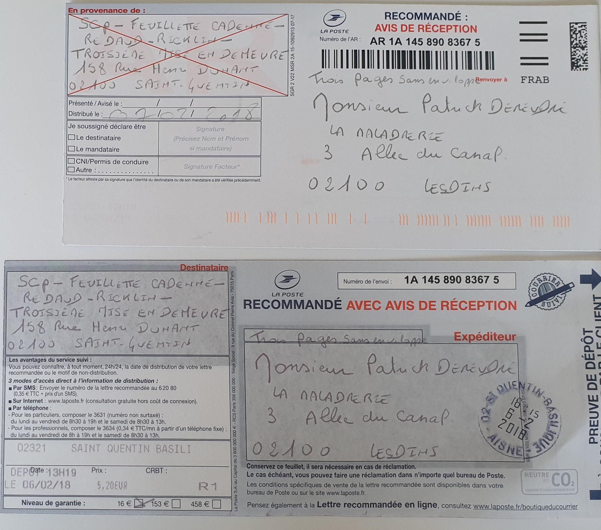 Le 06 Février 2018 Troisième LRAR N0 1A 145 890 8367 5 (trois pages) www.jenesuispasunchien.fr www.jesuisvictime.fr www.jesuispatrick.fr