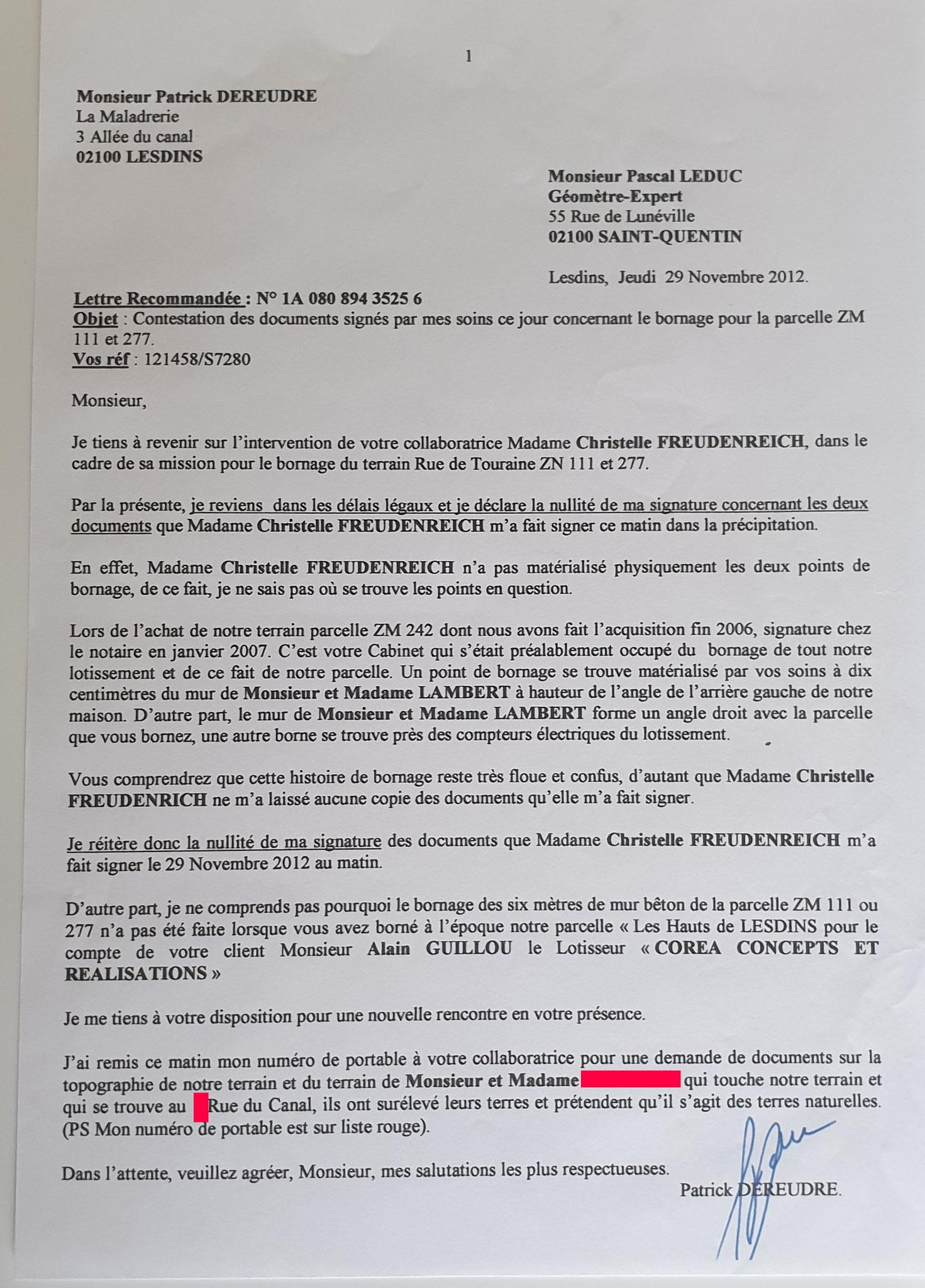 Le 29 novembre 2012 j'adresse à Monsieur Pascal LEDUC Expert Géomètre du lotissement une LRAR N0 1A  (Une page) www.jenesuispasunchien.fr www.jesuisvictime.fr www.jesuispatrick.fr PARJURE & CORRUPTION