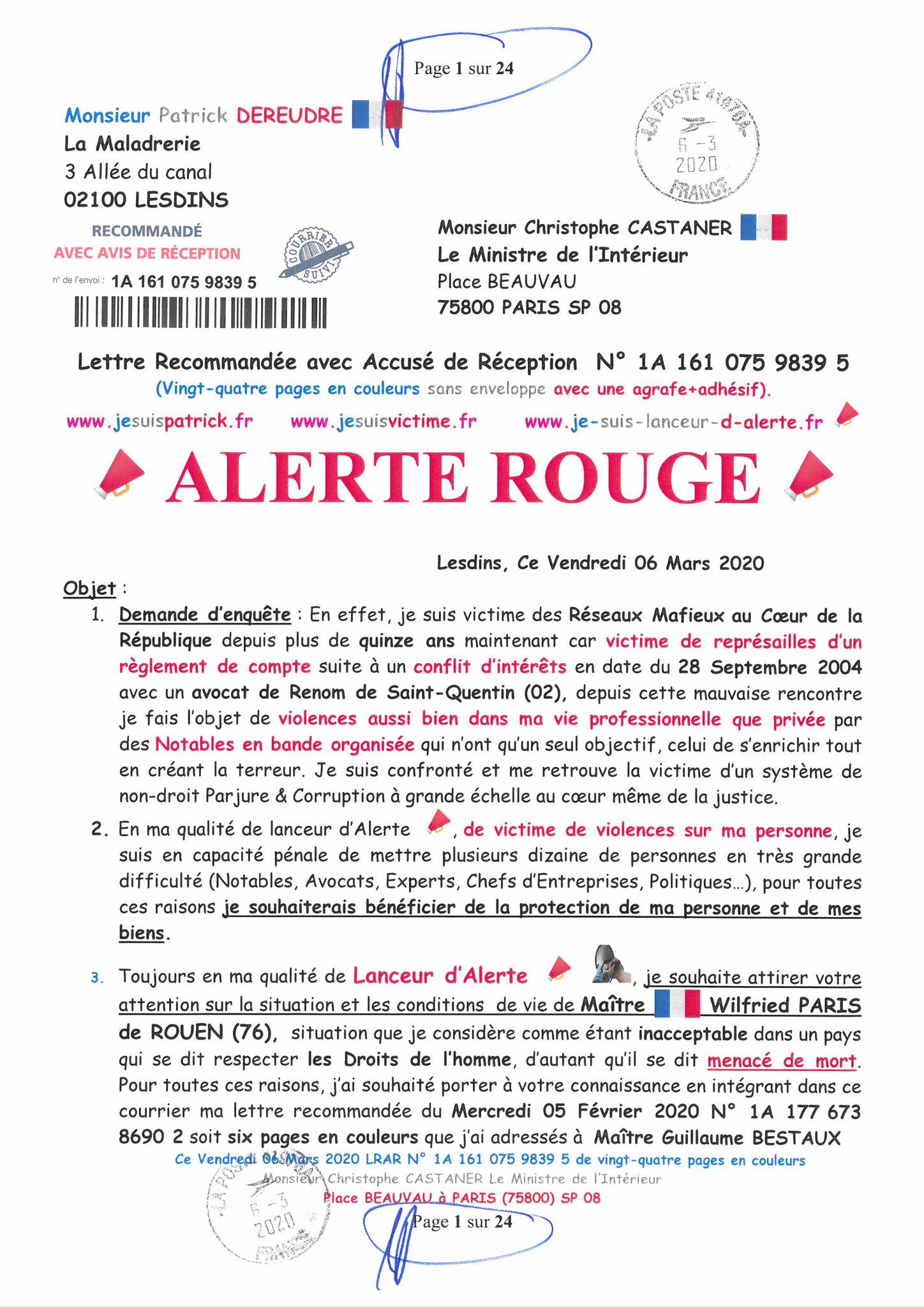 Ma LRAR à Monsieur le Ministre de l'Intérieur Christophe CASTANER N°1A 161 075 9839 5  Page 1 sur 24 en couleur du 06 Mars 2020  www.jesuispatrick.fr www.jesuisvictime.fr www.alerte-rouge-france.fr