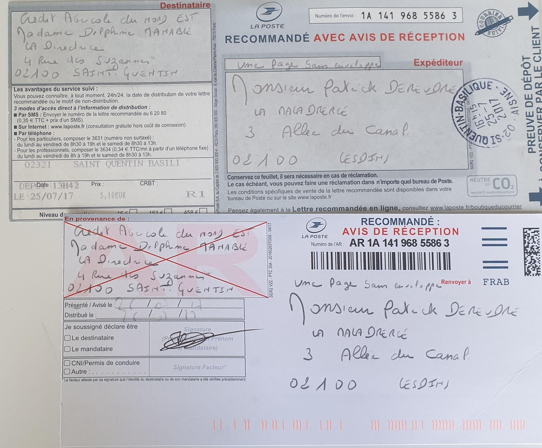 Ma deuxième lettre recommandée du 25 Juillet 2017 N0 1A 141 968 5586 3 soit une page. www.jesuispatrick.fr