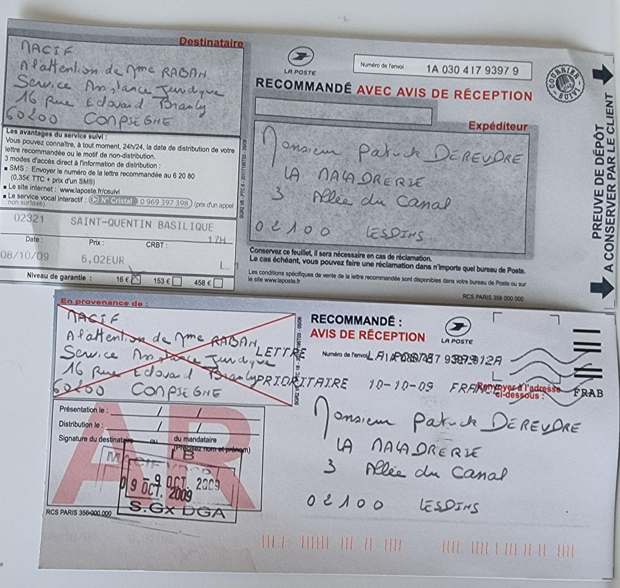 Le 08 Octobre 2009 j'adresse une LRAR à la MACIF.     INACCEPTABLE  BORDERLINE      EXPERTISES JUDICIAIRES ENTRE COPAINS... www.jesuispatrick.fr www.jesuisvictime.fr