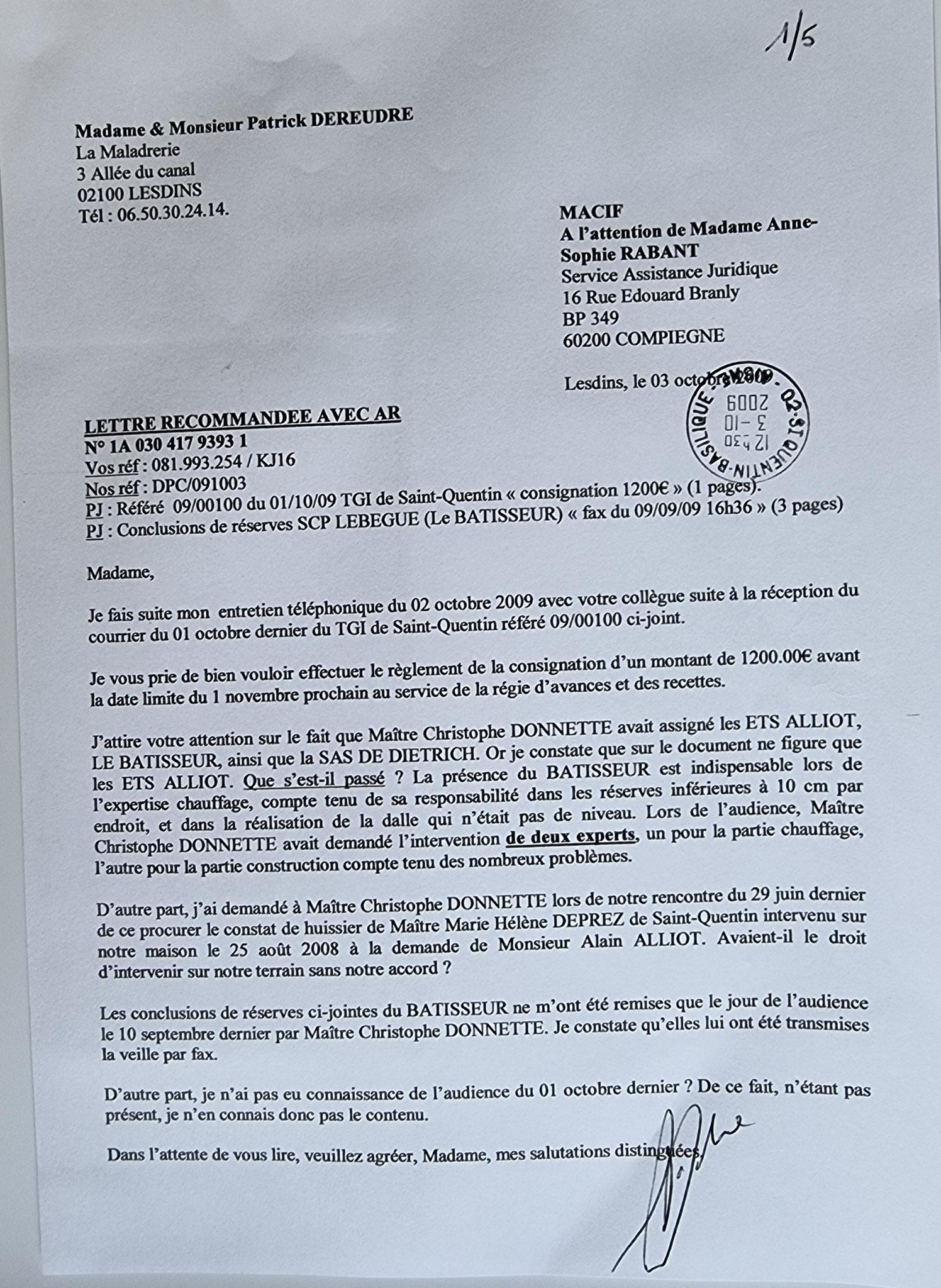 Le 03 Octobre 2009 j'adresse une LRAR à la MACIF.     INACCEPTABLE  BORDERLINE      EXPERTISES JUDICIAIRES ENTRE COPAINS... www.jesuispatrick.fr www.jesuisvictime.fr