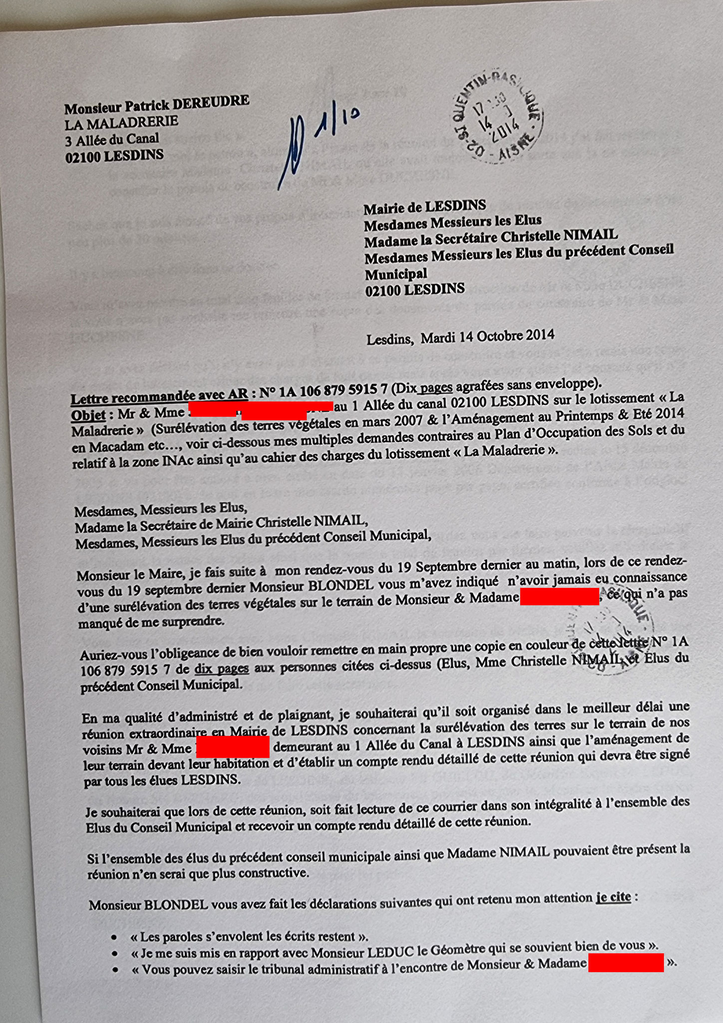 AFFAIRE MES CHERS VOISINS Le Jeudi 14 Octobre 2014, j'adresse une LRAR N0 1A 106 879 5915 7  à Madame les Elus de Lesdins... www.jenesuispasunchien.fr www.jesuispatrick.fr www.jesuisvictime.fr