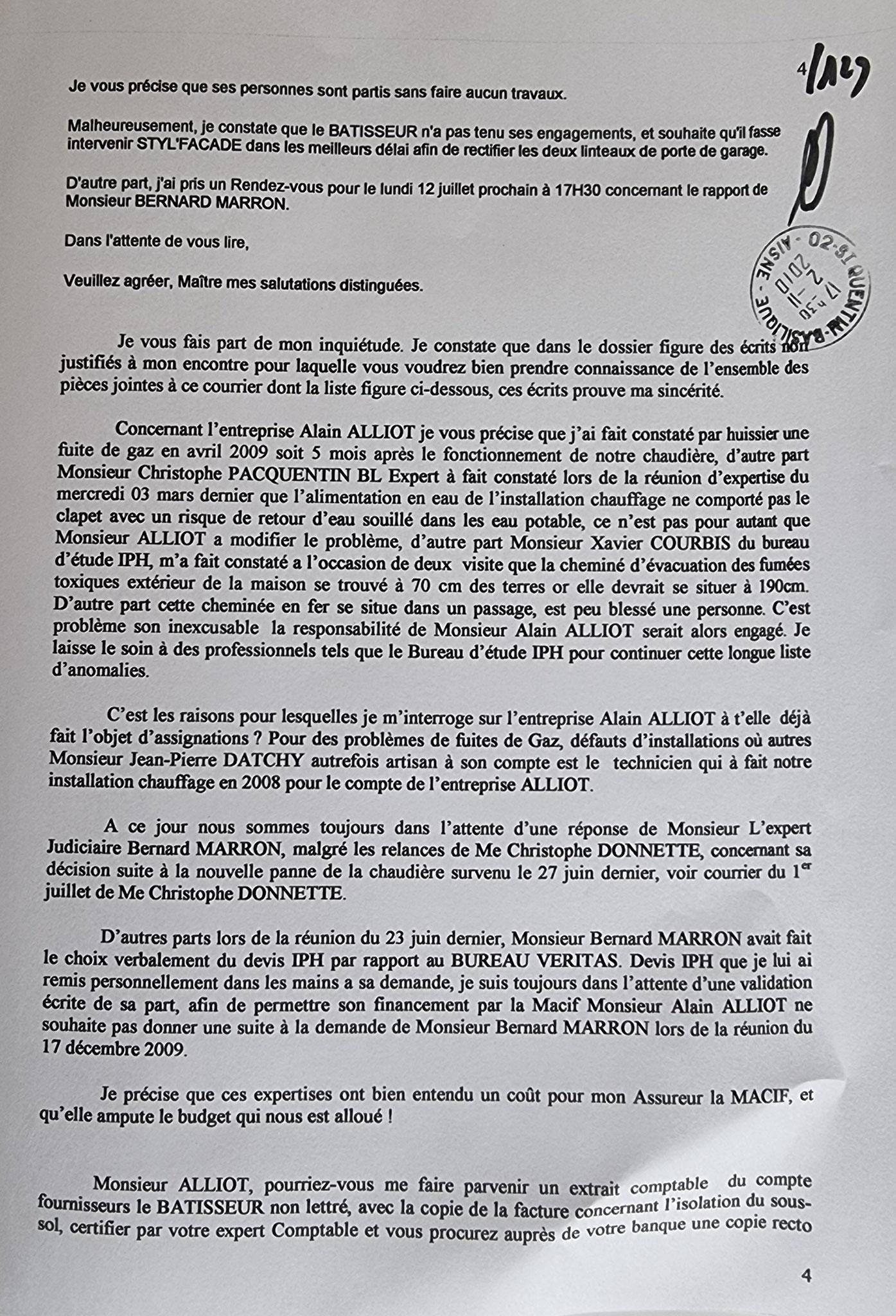 Le 02 novembre 2010 j'adresse une LRAR au Président du Tribunal de Grande Instance de Saint-Quentin soit cent vingt neuf pages    INACCEPTABLE  BORDERLINE   EXPERTISES JUDICIAIRES ENTRE COPAINS...  www.jenesuispasunchien.fr www.jesuispatrick.fr