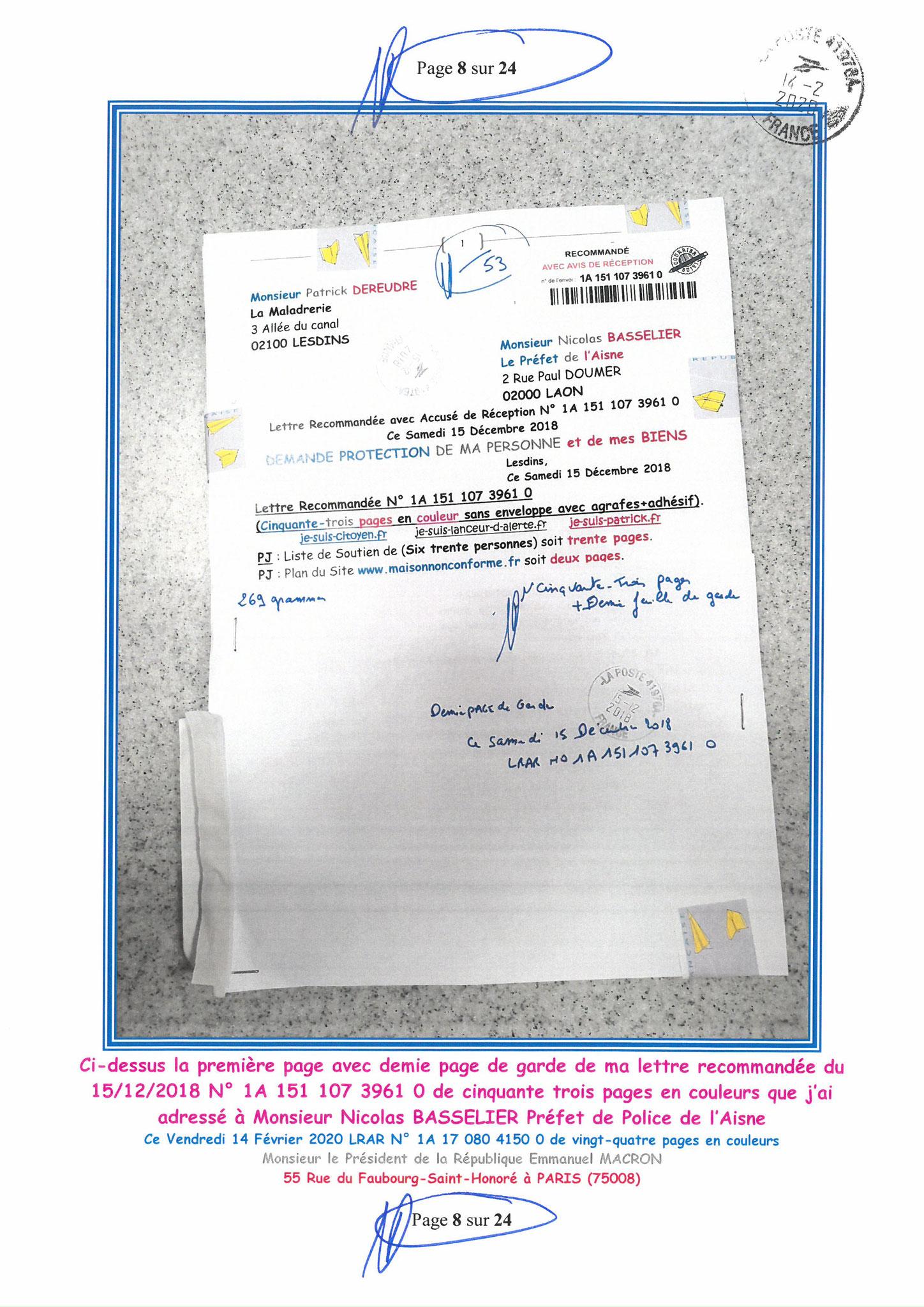Ma lettre recommandée du 14 Février 2020 N° 1A 178 082 4150 0  page 8 sur 24 en couleur que j'ai adressé à Monsieur Emmanuel MACRON le Président de la République www.jesuispatrick.fr www.jesuisvictime.fr www.alerte-rouge-france.fr
