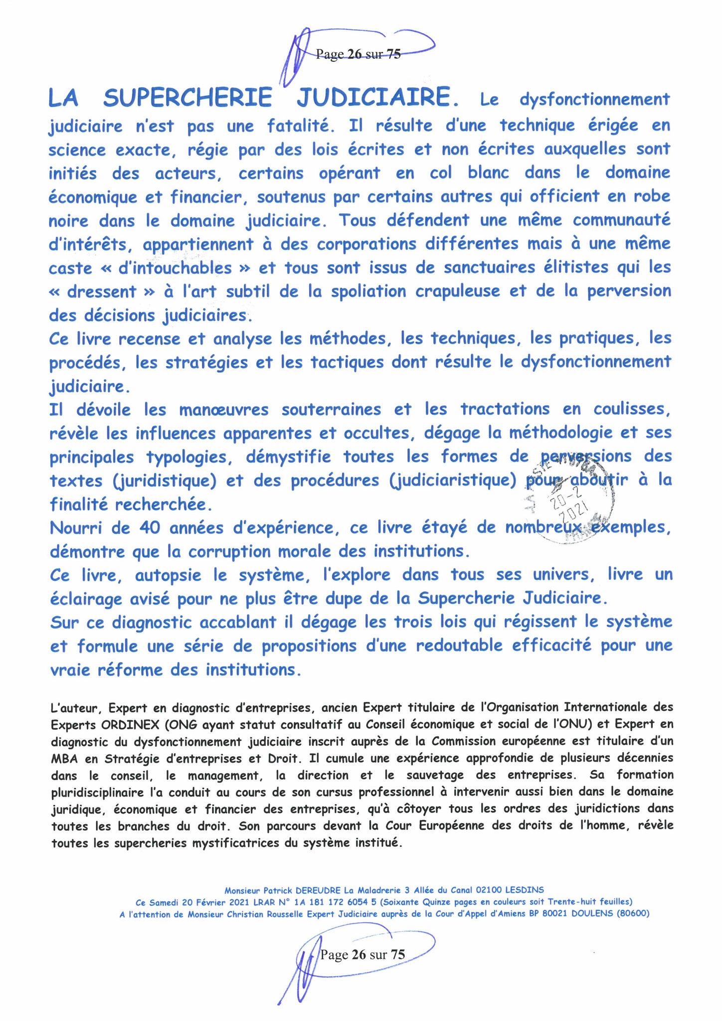 Page 26 Ma  Lettre Recommandée à Monsieur Christian ROUSSELLE Expert Judiciaire auprès de la Cour d'Appel d'Amiens Affaire MES CHERS VOISINS nos  www.jenesuispasunchien.fr www.jesuisvictime.fr www.jesuispatrick.fr PARJURE & CORRUPTION JUSTICE REPUBLIQUE