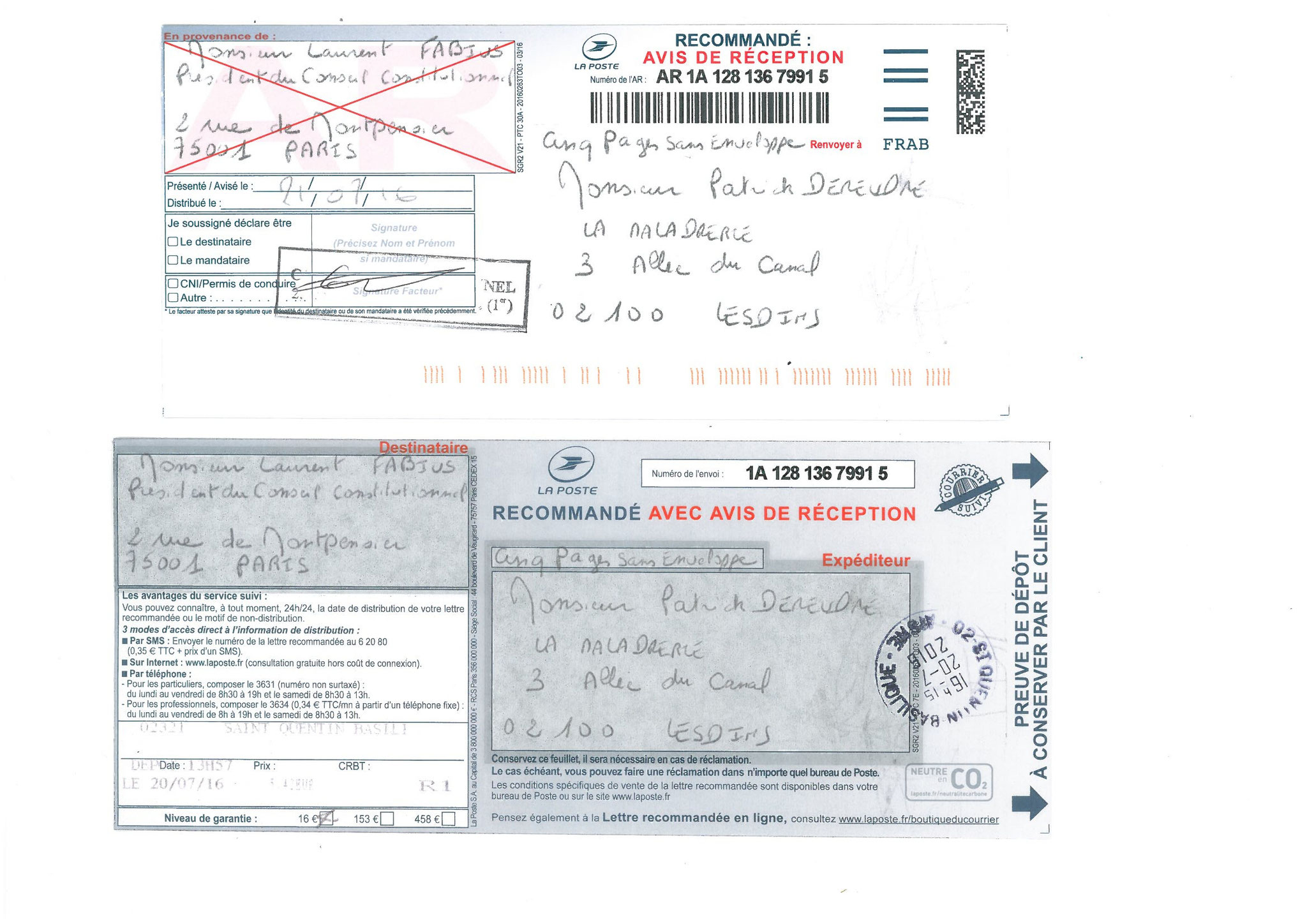LRAR  Preuve de dépôt et Accusé de Réception du 20 Juillet 2016 à Monsieur Laurent FABIUS le Président du Conseil Constitutionnel  www.maisonnonconforme.fr