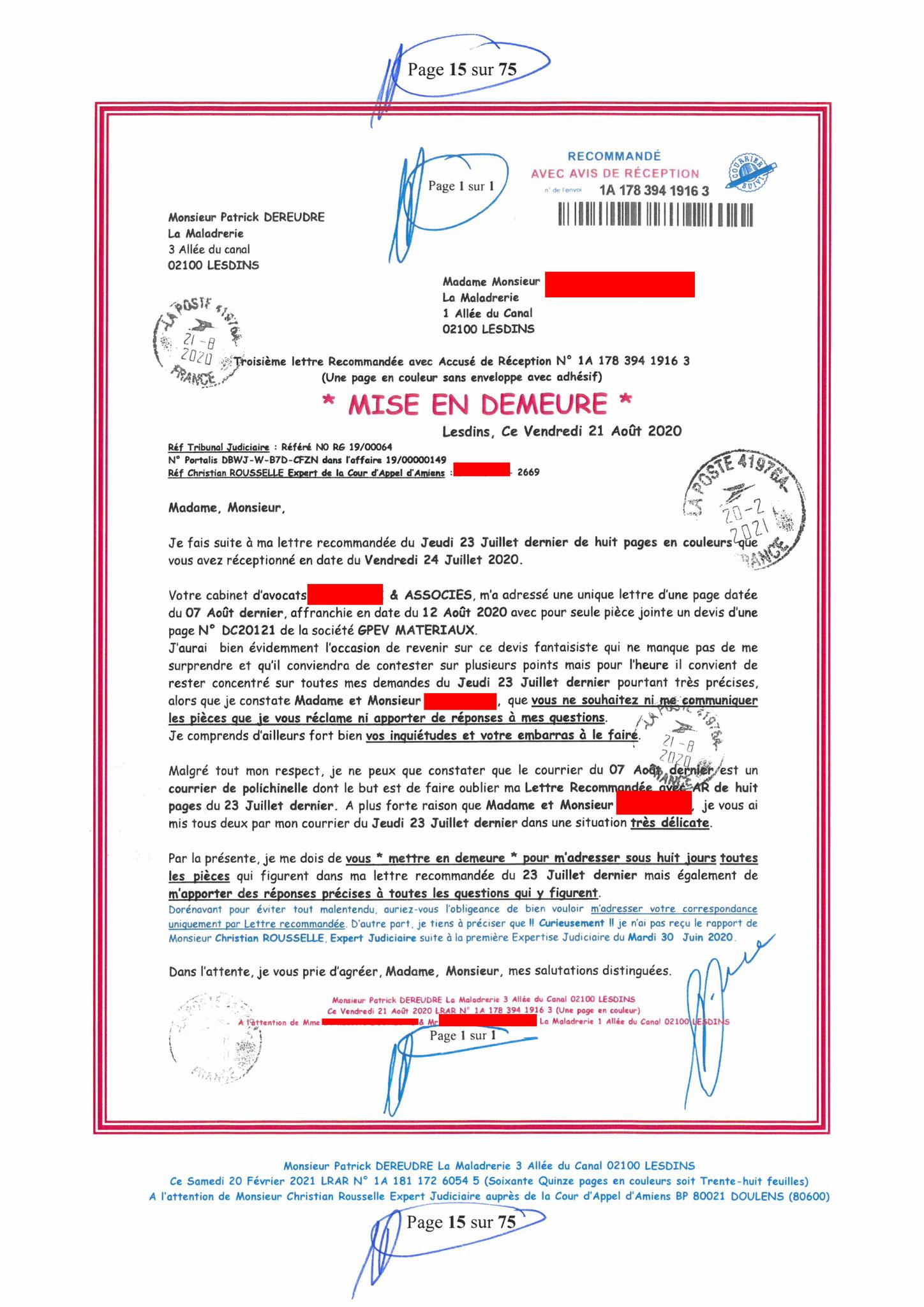 Page 15 Ma  Lettre Recommandée à Monsieur Christian ROUSSELLE Expert Judiciaire auprès de la Cour d'Appel d'Amiens Affaire MES CHERS VOISINS nos  www.jenesuispasunchien.fr www.jesuisvictime.fr www.jesuispatrick.fr PARJURE & CORRUPTION JUSTICE REPUBLIQUE