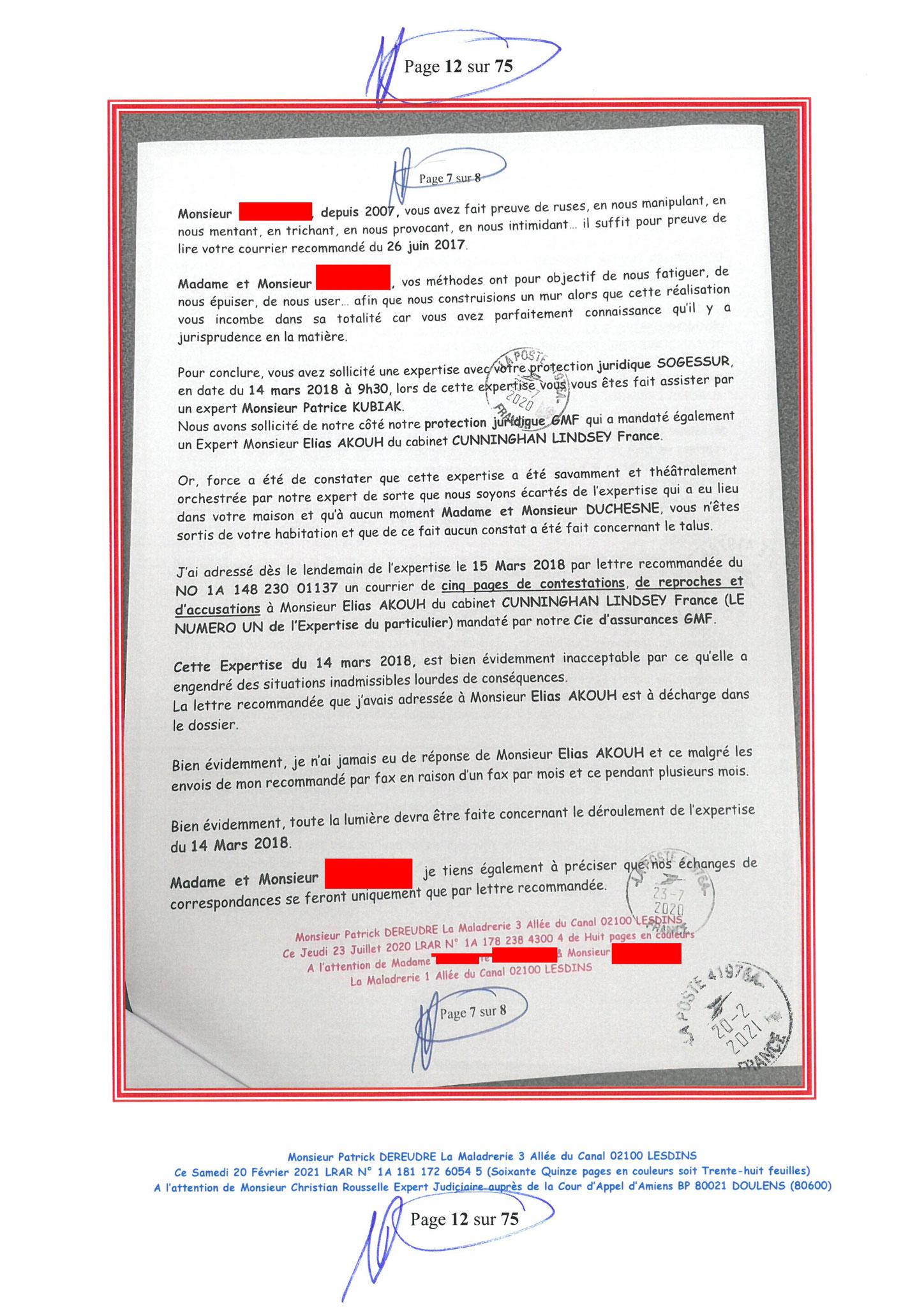Page 12 Ma  Lettre Recommandée à Monsieur Christian ROUSSELLE Expert Judiciaire auprès de la Cour d'Appel d'Amiens Affaire MES CHERS VOISINS nos  www.jenesuispasunchien.fr www.jesuisvictime.fr www.jesuispatrick.fr PARJURE & CORRUPTION JUSTICE REPUBLIQUE