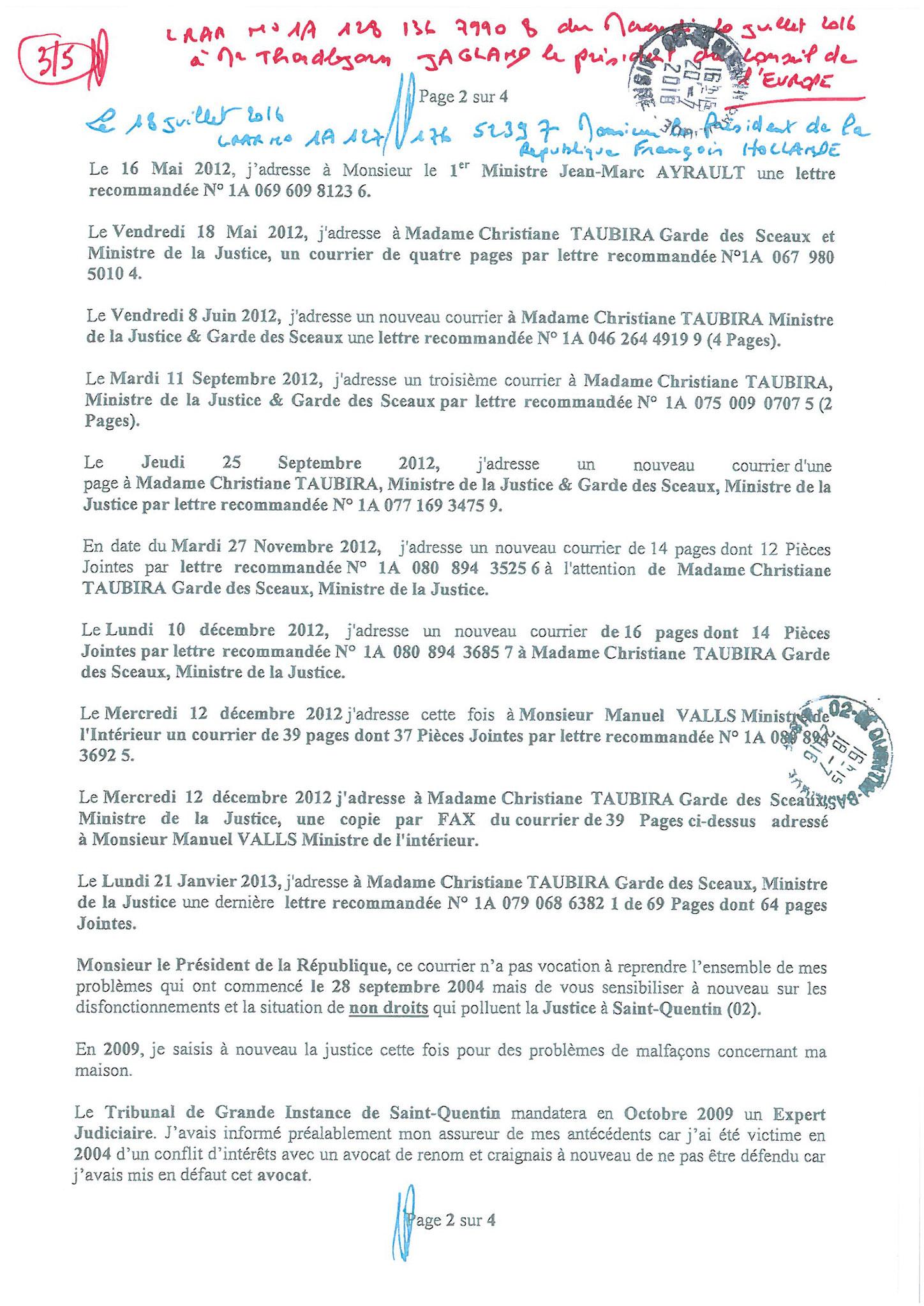 LRAR du 20 Juillet 2016 à Monsieur Thordjorn JAGLAND le Secrétaire Général du Conseil de l'Europe page 3 sur 5
