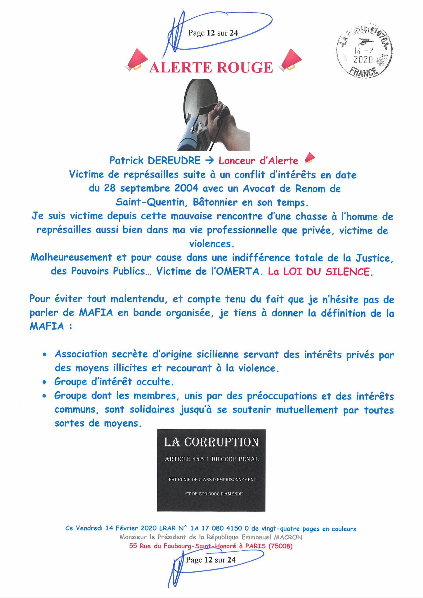 Ma lettre recommandée du 14 Février 2020 N° 1A 178 082 4150 0  page 12 sur 24 en couleur que j'ai adressé à Monsieur Emmanuel MACRON le Président de la République www.jesuispatrick.fr www.jesuisvictime.fr www.alerte-rouge-france.fr