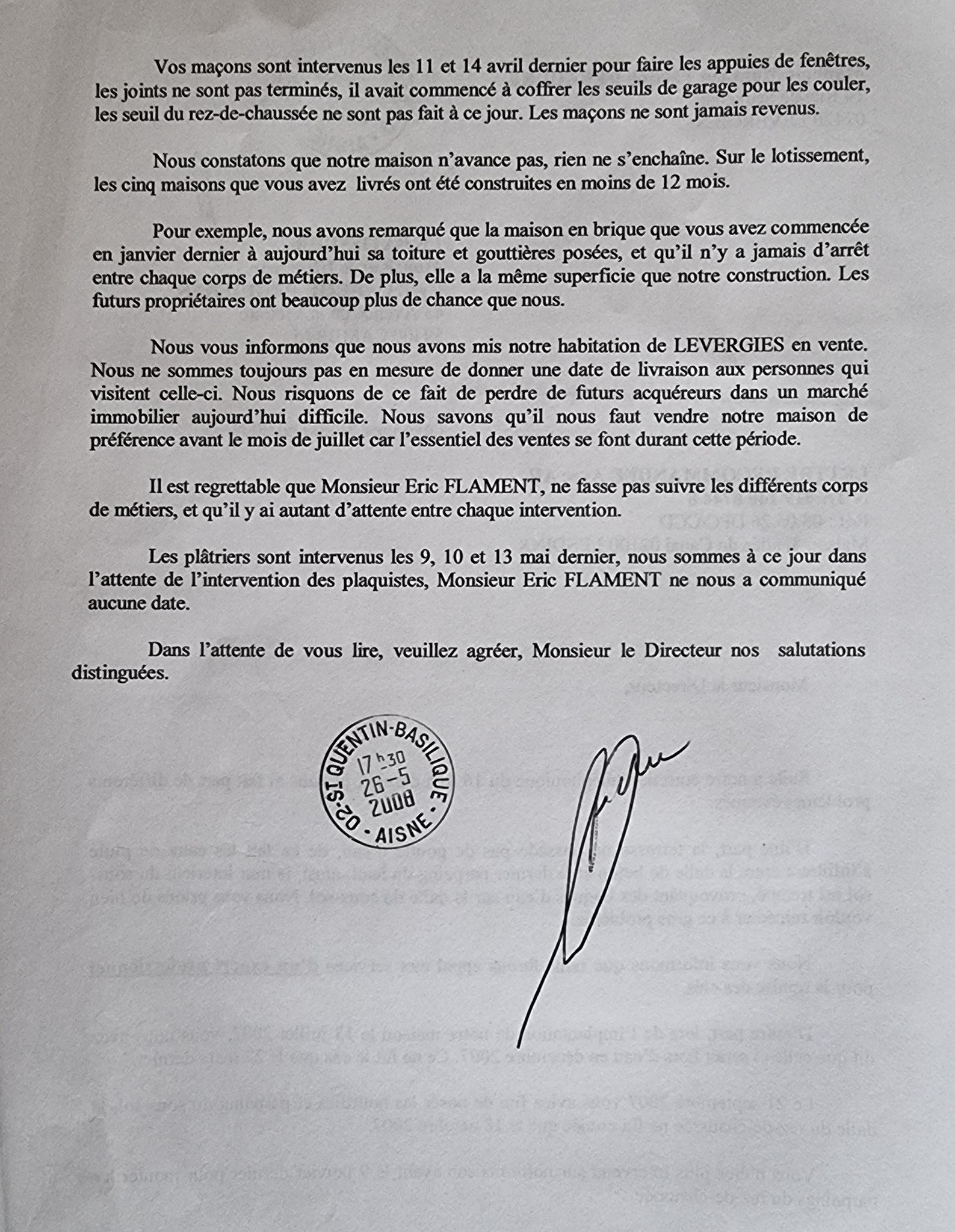 Le 26 Mai 2008, j'adresse une LRAR à notre constructeur Monsieur Cyril CABRO le Directeur LE BATISSEUR à Cambrai www.jenesuispasunchien.fr www.jesuispatrick.fr www.jesuisvictime.fr