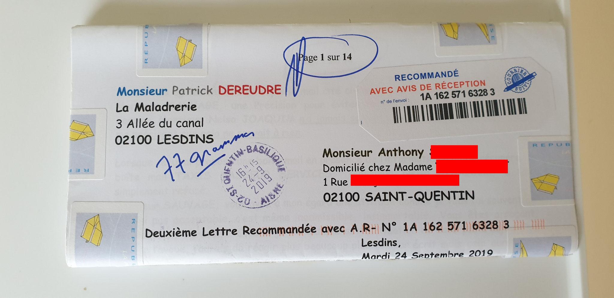 Ma deuxième LRAR du 24 Septembre 2019 à Monsieur Anthony Standardiste CHEZ LES TAXIS VASSEUR SERVICES VIOLENCES & SOUFFRANCES AU TRAVAIL (MOBBING & GANG STAKLING) www.jenesuispasunchien.fr www.jesuisvictime.fr www.jesuispatrick.fr