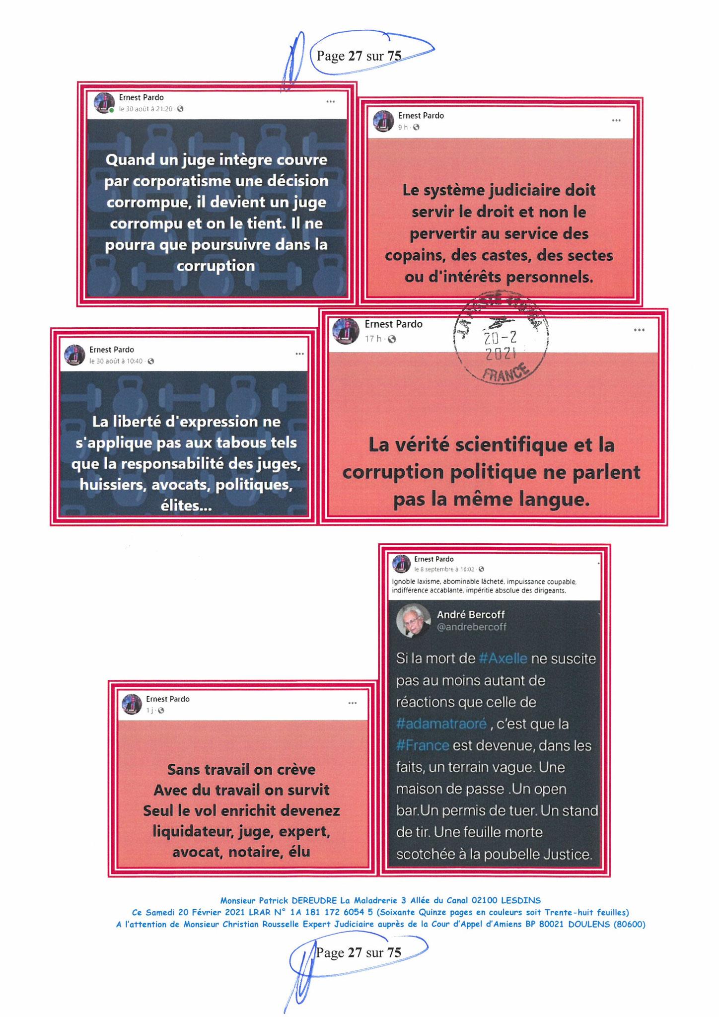 Page 27 Ma  Lettre Recommandée à Monsieur Christian ROUSSELLE Expert Judiciaire auprès de la Cour d'Appel d'Amiens Affaire MES CHERS VOISINS nos  www.jenesuispasunchien.fr www.jesuisvictime.fr www.jesuispatrick.fr PARJURE & CORRUPTION JUSTICE REPUBLIQUE