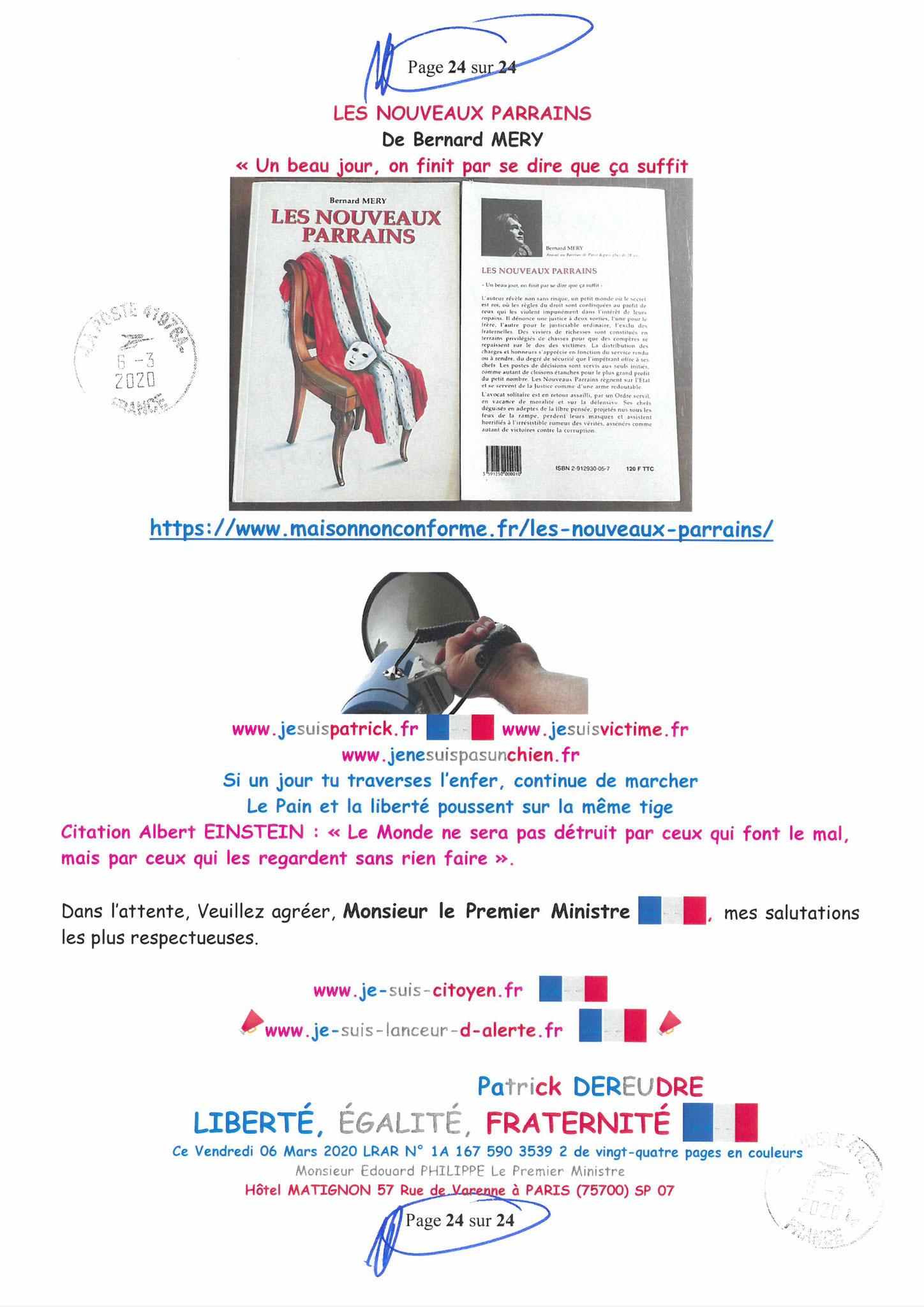 Ma LRAR à Monsieur le  Premier Ministre Edouard PHILIPPE N° 1A 167 590 3539 2 Page 24 sur 24 en Couleur du 06 Mars 2020  www.jesuispatrick.fr www.jesuisvictime.fr www.alerte-rouge-france.fr