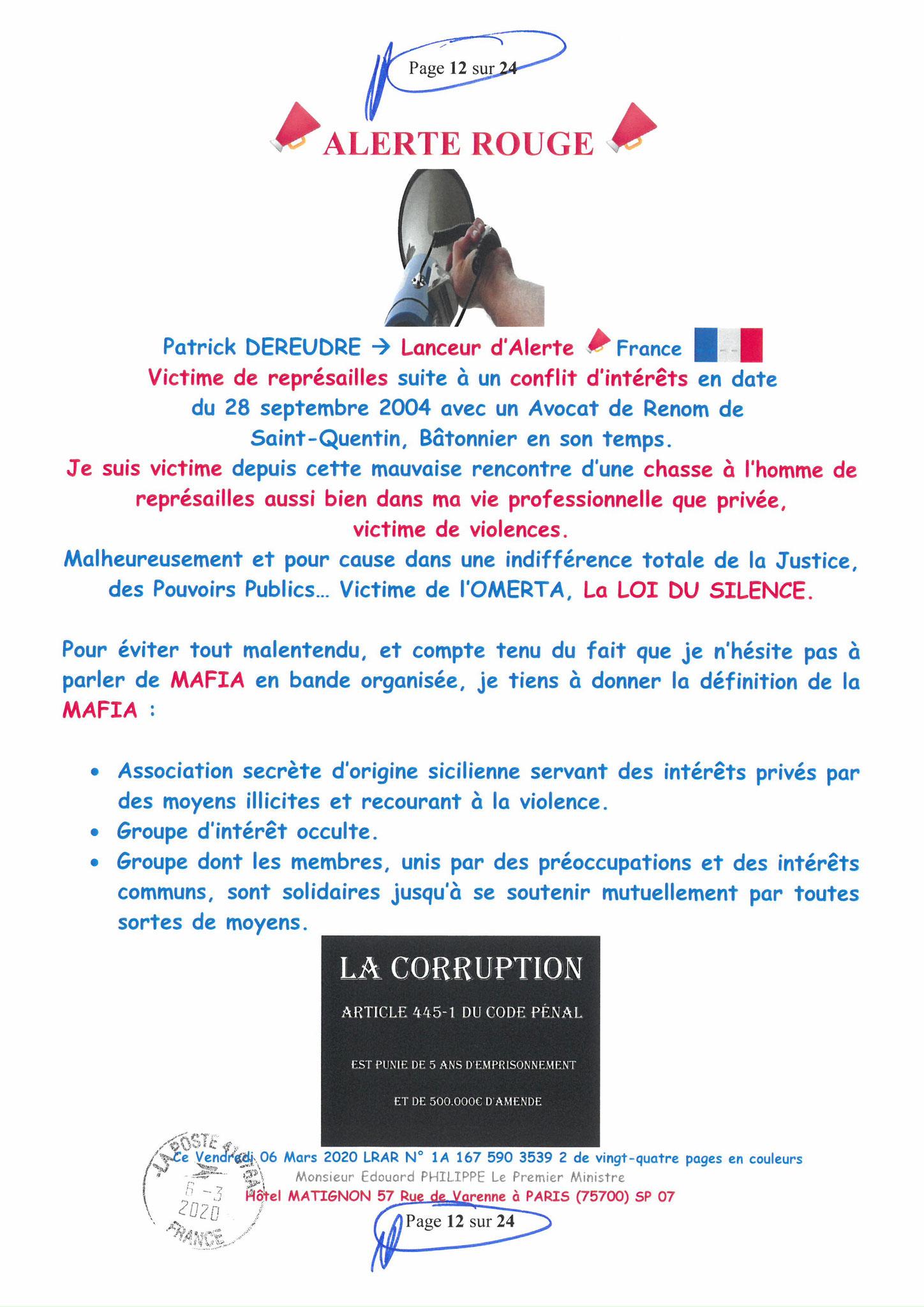 Ma LRAR à Monsieur le  Premier Ministre Edouard PHILIPPE N° 1A 167 590 3539 2 Page 12 sur 24 en Couleur du 06 Mars 2020  www.jesuispatrick.fr www.jesuisvictime.fr www.alerte-rouge-france.fr