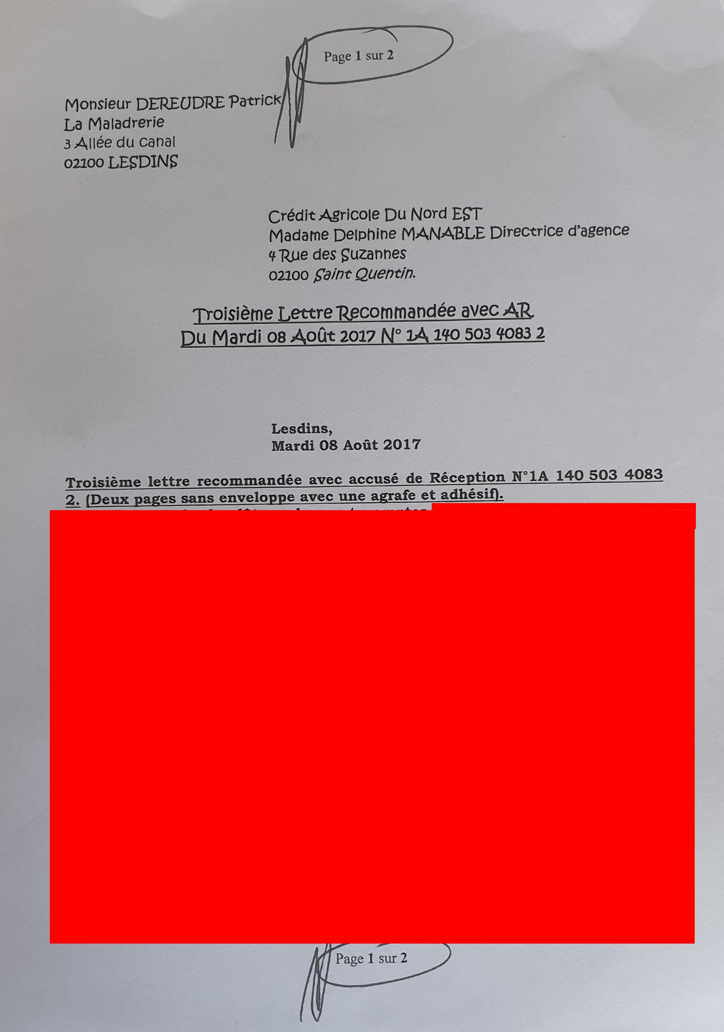 Ma troisième lettre recommandée du 08 Août 2017 N0 1A 140 503 4083 2 soit deux pages. www.jesuispatrick.fr