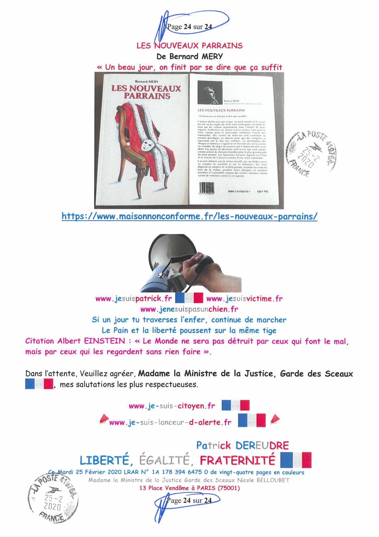 Ma LRAR à Madame Nicole BELLOUBET la Ministre de la Justice N0 1A 178 394 6475 0 Page 24 sur 24 en couleur  www.jesuispatrick.com www.jesuisvictime.fr www.alerte-rouge-france.fr