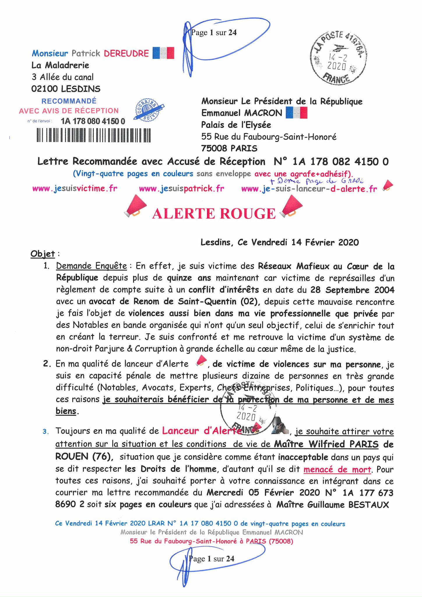 Ma lettre recommandée du 14 Février 2020 N° 1A 178 082 4150 0  page 1 sur 24 en couleur que j'ai adressé à Monsieur Emmanuel MACRON le Président de la République www.jesuispatrick.fr www.jesuisvictime.fr www.alerte-rouge-france.fr