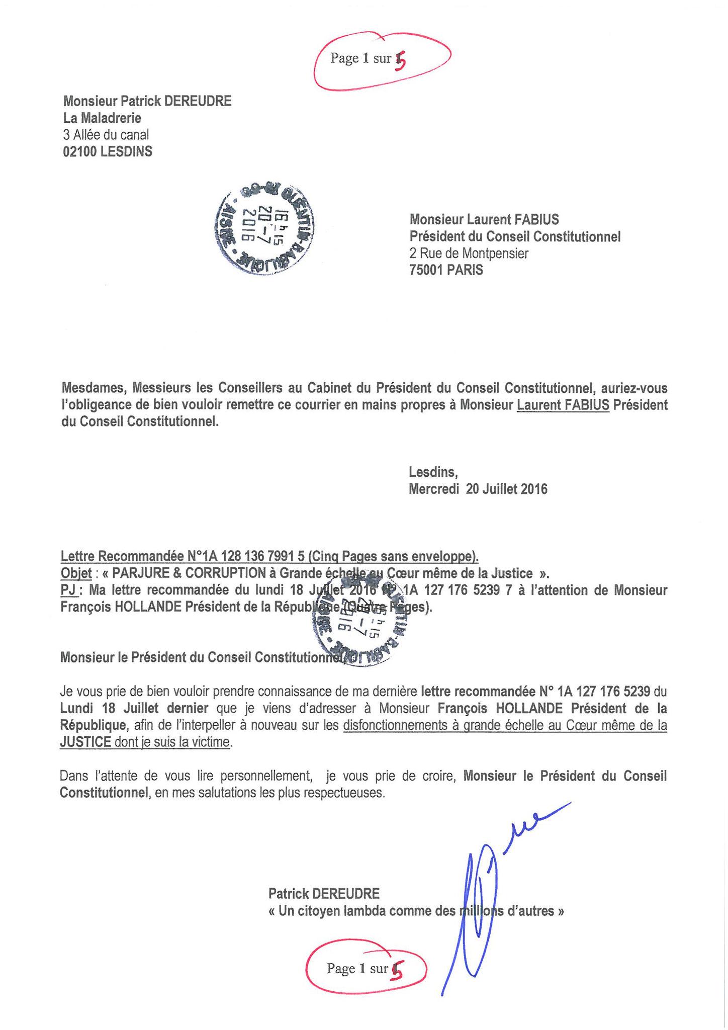 LRAR du 20 Juillet 2016 à Monsieur Laurent FABIUS le Président du Conseil Constitutionnel page 1 à 5 www.maisonnonconforme.fr