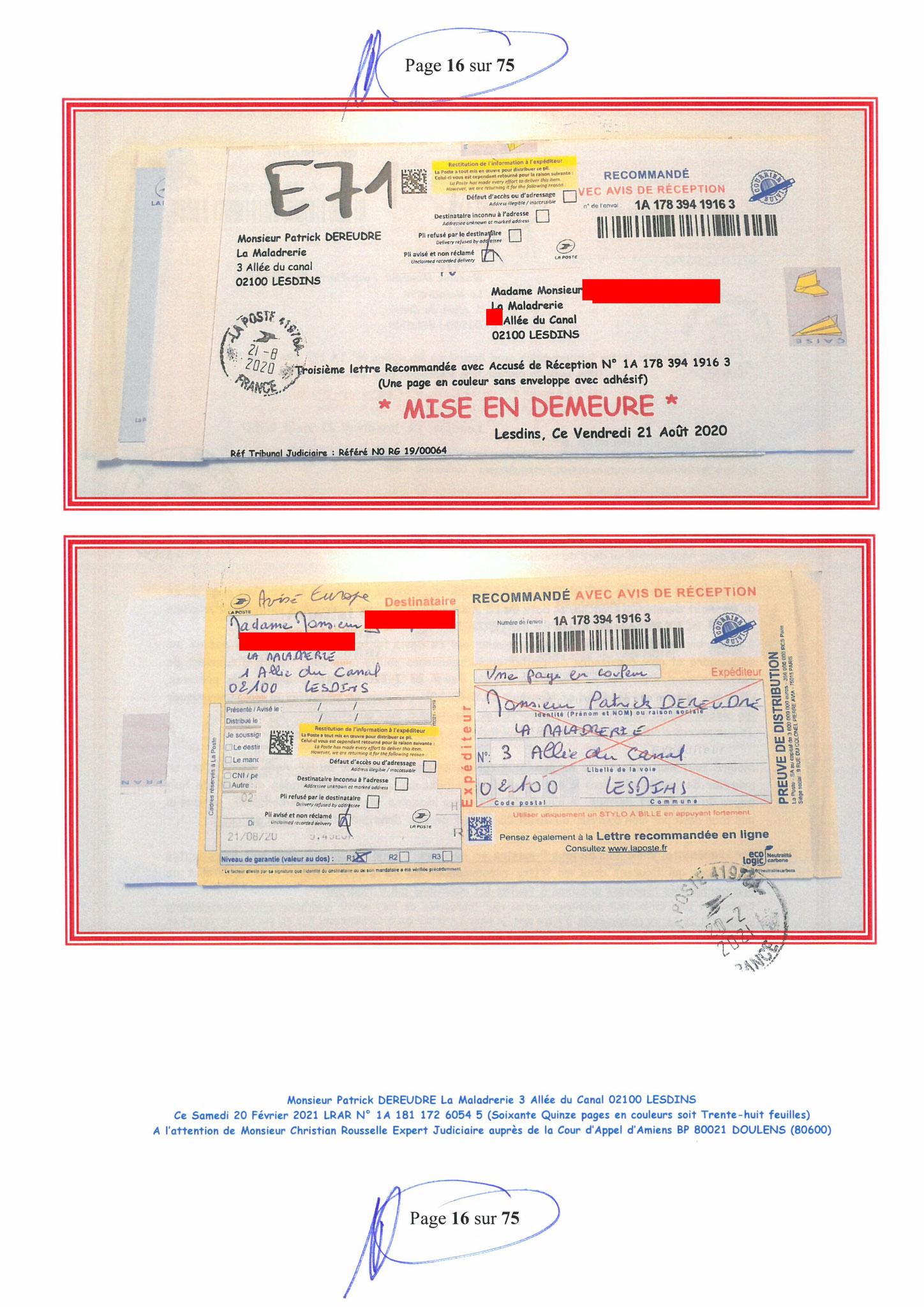 Page 16 Ma  Lettre Recommandée à Monsieur Christian ROUSSELLE Expert Judiciaire auprès de la Cour d'Appel d'Amiens Affaire MES CHERS VOISINS nos  www.jenesuispasunchien.fr www.jesuisvictime.fr www.jesuispatrick.fr PARJURE & CORRUPTION JUSTICE REPUBLIQUE