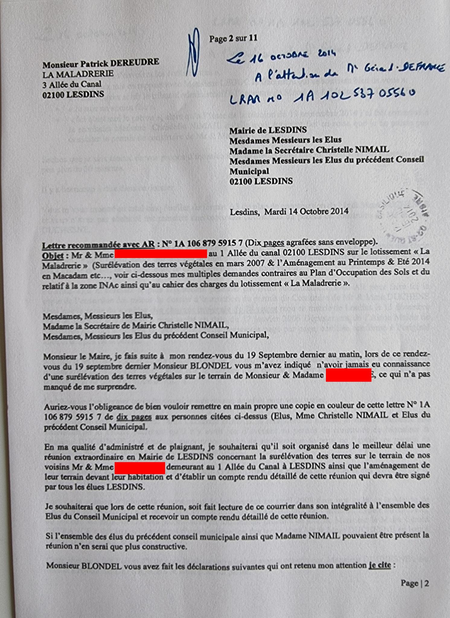 AFFAIRE MES CHERS VOISINS   Le Jeudi 16 Octobre 2014,  j'adresse une LRAR N0 1A 102 537 0556 0 de onze pages en couleurs à Monsieur Gérard DE FRANCE le Maire de LESDINS en 2006, 2007...  www.jenesuispasunchien.fr www.jesuispatrick.fr www.jesuisvictime.fr