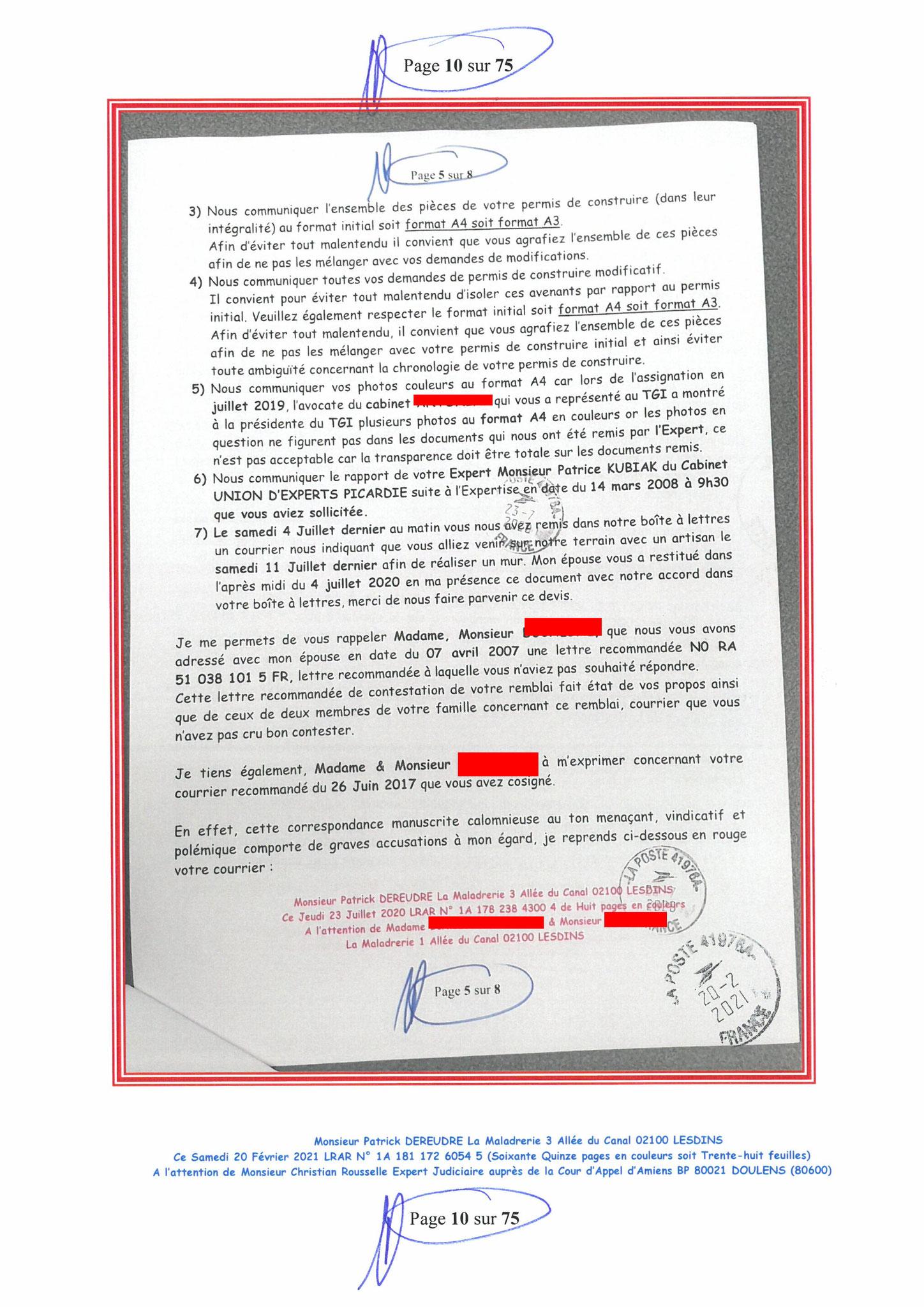 Page 10 Ma  Lettre Recommandée à Monsieur Christian ROUSSELLE Expert Judiciaire auprès de la Cour d'Appel d'Amiens Affaire MES CHERS VOISINS nos  www.jenesuispasunchien.fr www.jesuisvictime.fr www.jesuispatrick.fr PARJURE & CORRUPTION JUSTICE REPUBLIQUE