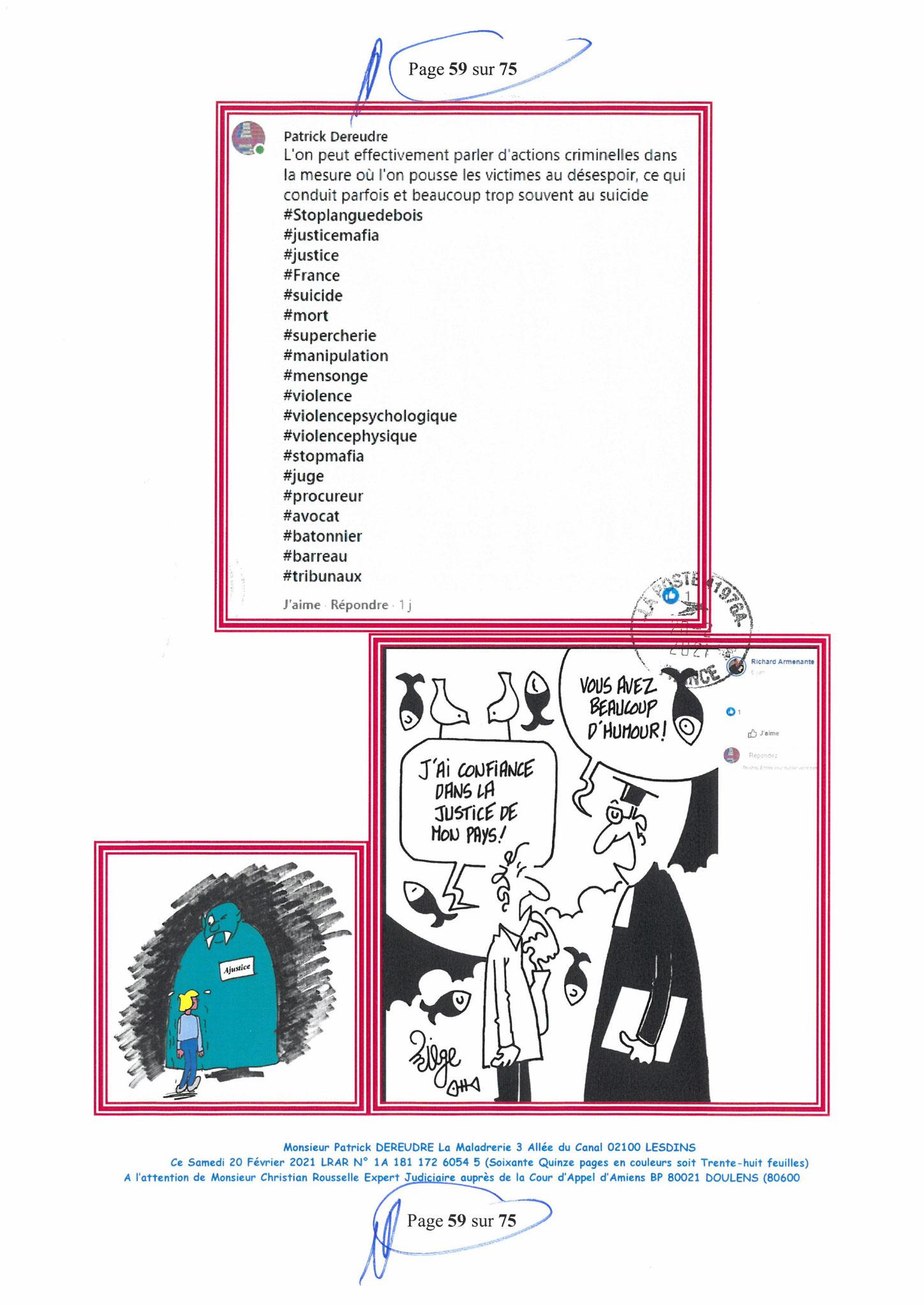 Page 59 Ma  Lettre Recommandée à Monsieur Christian ROUSSELLE Expert Judiciaire auprès de la Cour d'Appel d'Amiens Affaire MES CHERS VOISINS nos  www.jenesuispasunchien.fr www.jesuisvictime.fr www.jesuispatrick.fr PARJURE & CORRUPTION JUSTICE REPUBLIQUE