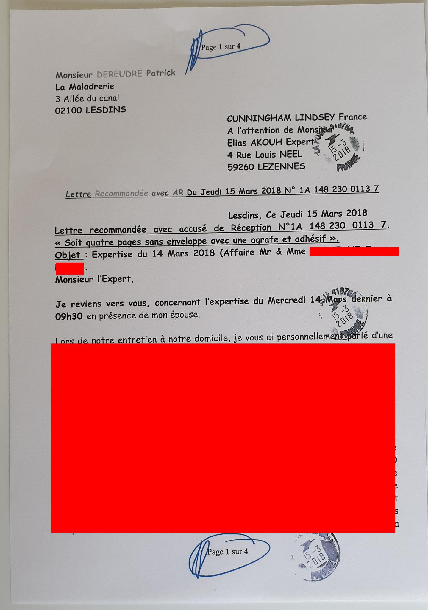 Le 15 Mars 2018 j'adresse à CUNNINGHAN LINDSEY une lettre recommandée N° 1A 148 230 0113 7 de quatre page en réaction à l'expertise INNACEPTABLE du 14 mars 2018 www.jesuisvictime.fr www.jesuispatrick.fr www.jenesuispasunchien.fr PARJURE & CORRUPTION
