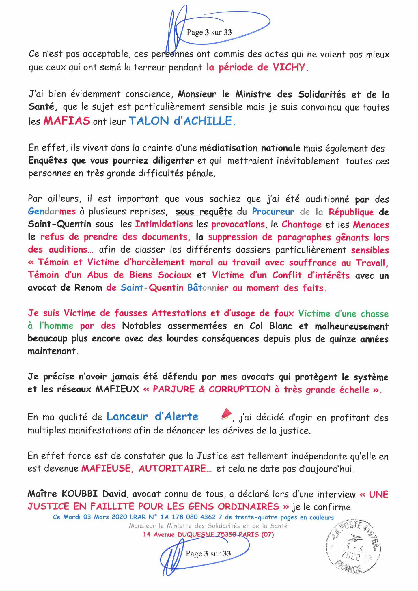 Page 3 sur 33 Ma lettre recommandée N0 1A 178 080 4362 7 du 03 Mars 2020 à Monsieur Olivier VERAN le Ministre de la Santé et des Solidarités www.jesuispatrick.fr www.jesuisvictime.fr www.alerte-rouge-france.fr