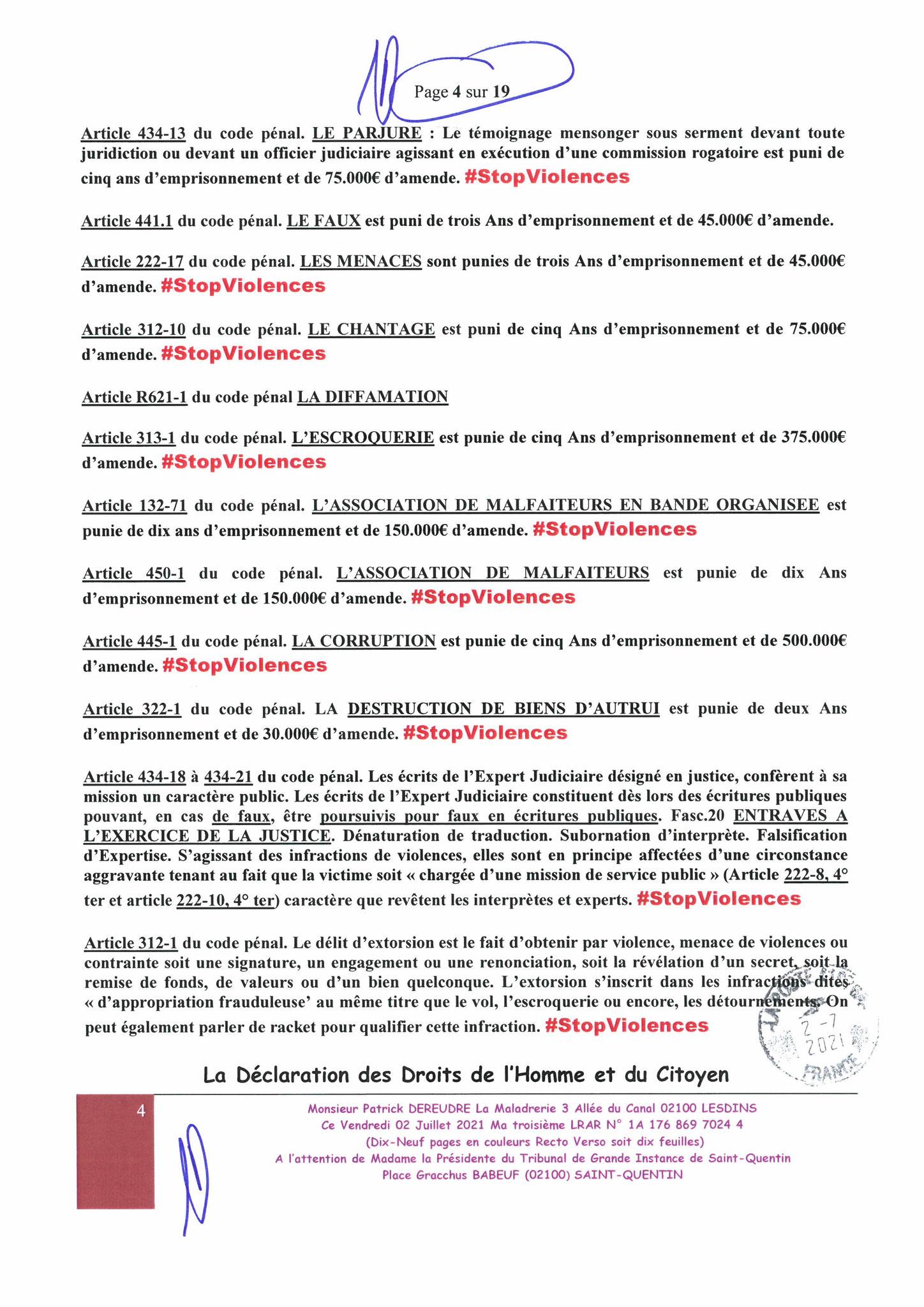 "Affaires mes chers voisins LRAR PRESIDENTE TGI STQ du 02 Juillet 2021 au TGI de Saint-Quentin #StopVendetta #StopFauxEnEcrituresPubliques ""#StopFalsifications #StopTorturesMentales w.jenesuispasunchien.fr www.jesuisvictime.fr www.Jesuispatrick.fr"