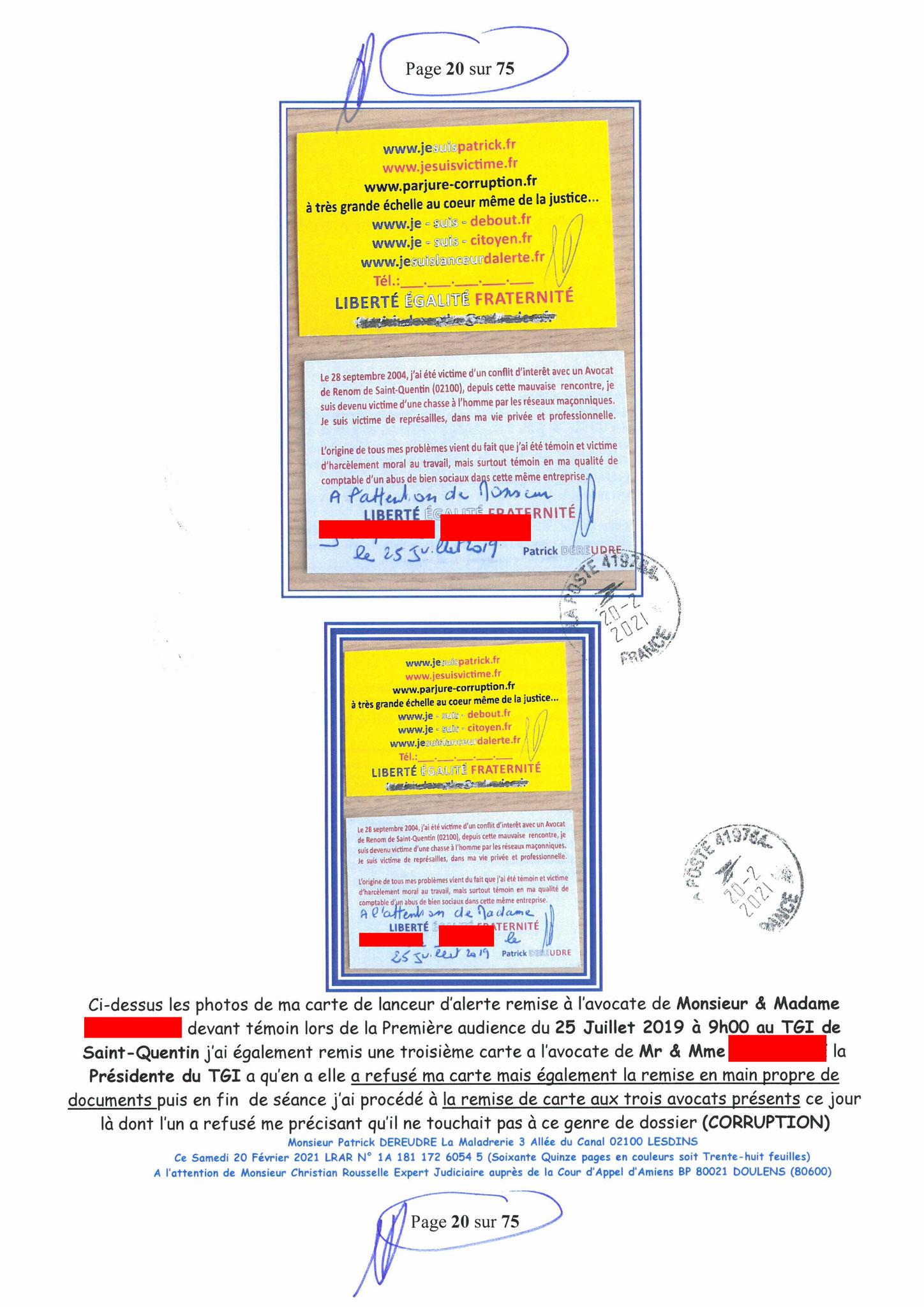 Page 20 Ma  Lettre Recommandée à Monsieur Christian ROUSSELLE Expert Judiciaire auprès de la Cour d'Appel d'Amiens Affaire MES CHERS VOISINS nos  www.jenesuispasunchien.fr www.jesuisvictime.fr www.jesuispatrick.fr PARJURE & CORRUPTION JUSTICE REPUBLIQUE