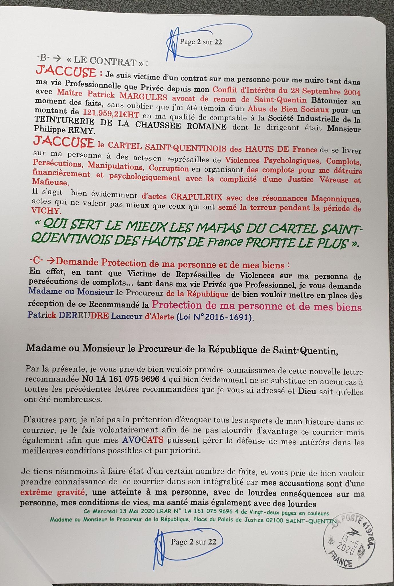 Mon dépôt de Plainte du 13 Mai 2020 auprès du Procureur de la République de Saint-Quentin Pour Violences en Bande Organisée à l'encontre des Taxis VASSEUR SERVICES www.jenesuispasunchien.fr www.jesuisvictime.fr www.jesuispatrick.fr
