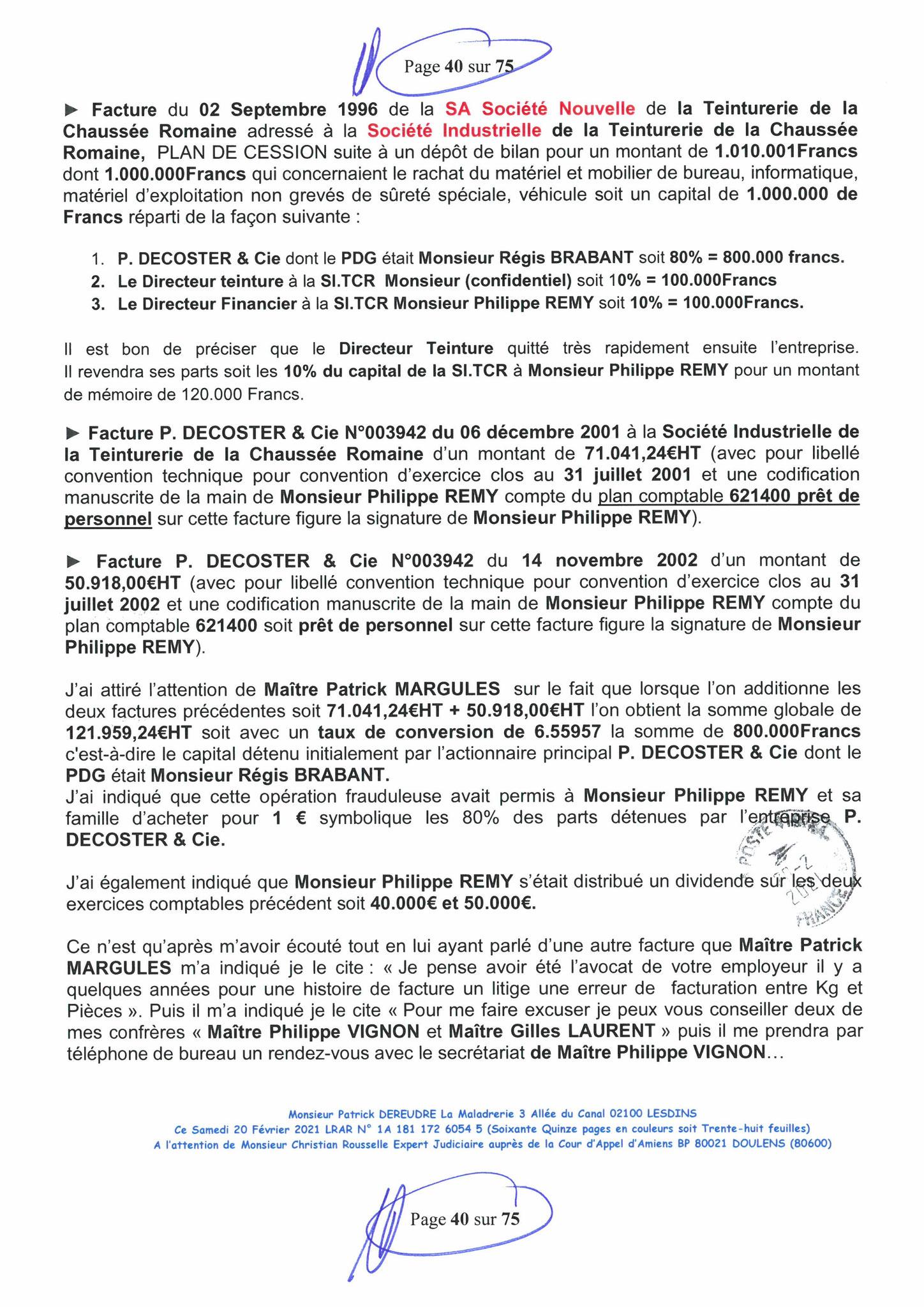 Page 40 Ma  Lettre Recommandée à Monsieur Christian ROUSSELLE Expert Judiciaire auprès de la Cour d'Appel d'Amiens Affaire MES CHERS VOISINS nos  www.jenesuispasunchien.fr www.jesuisvictime.fr www.jesuispatrick.fr PARJURE & CORRUPTION JUSTICE REPUBLIQUE