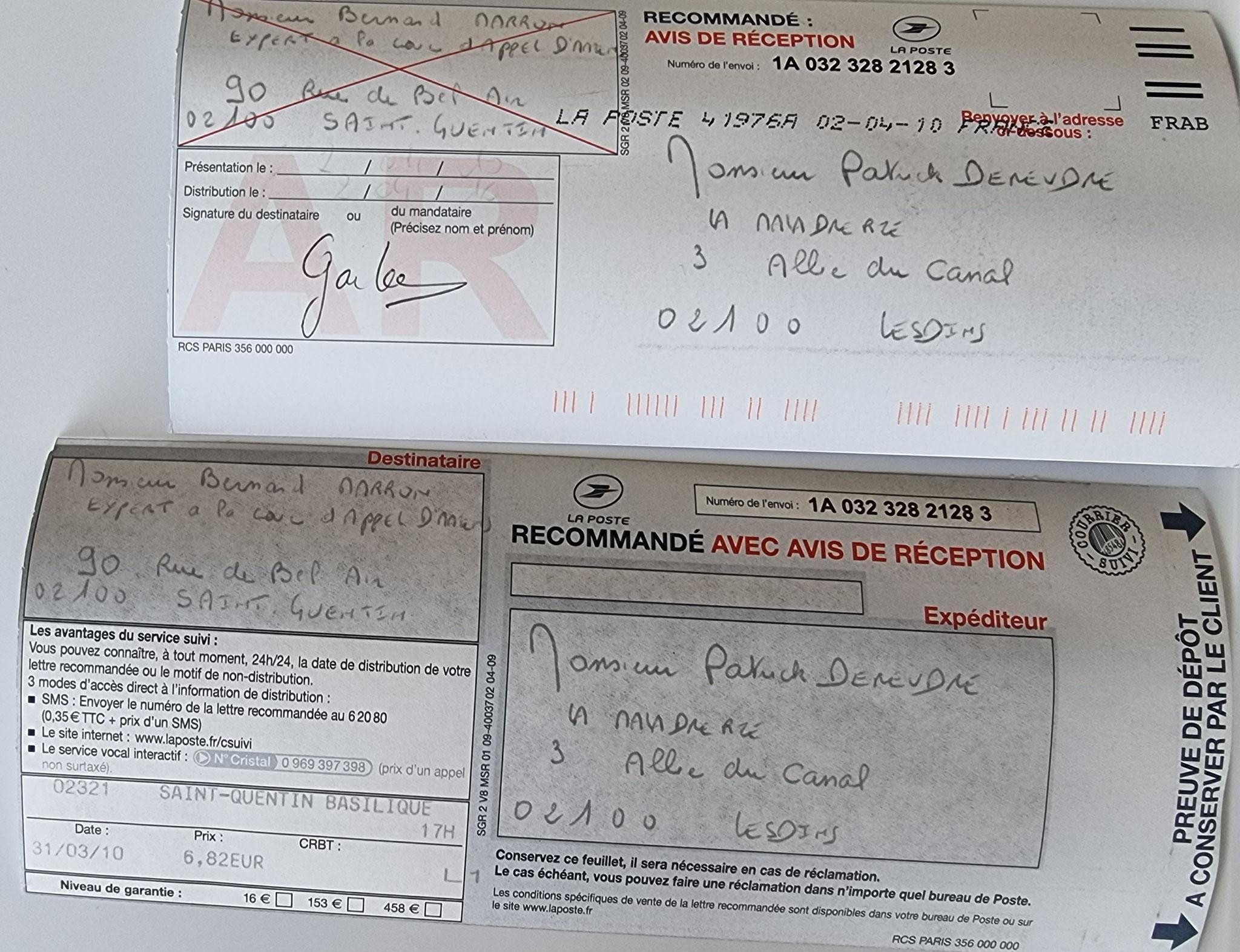 Le 31 Mars 2010 j'adresse une LRAR à Monsieur Bernard MARRON Expert Judiciaire auprès de la Cour d'Appel d'Amiens une Lettre recommandée avec pièces jointes  BORDERLINE   EXPERTISES JUDICIAIRES ENTRE COPAINS...  www.jesuispatrick.fr