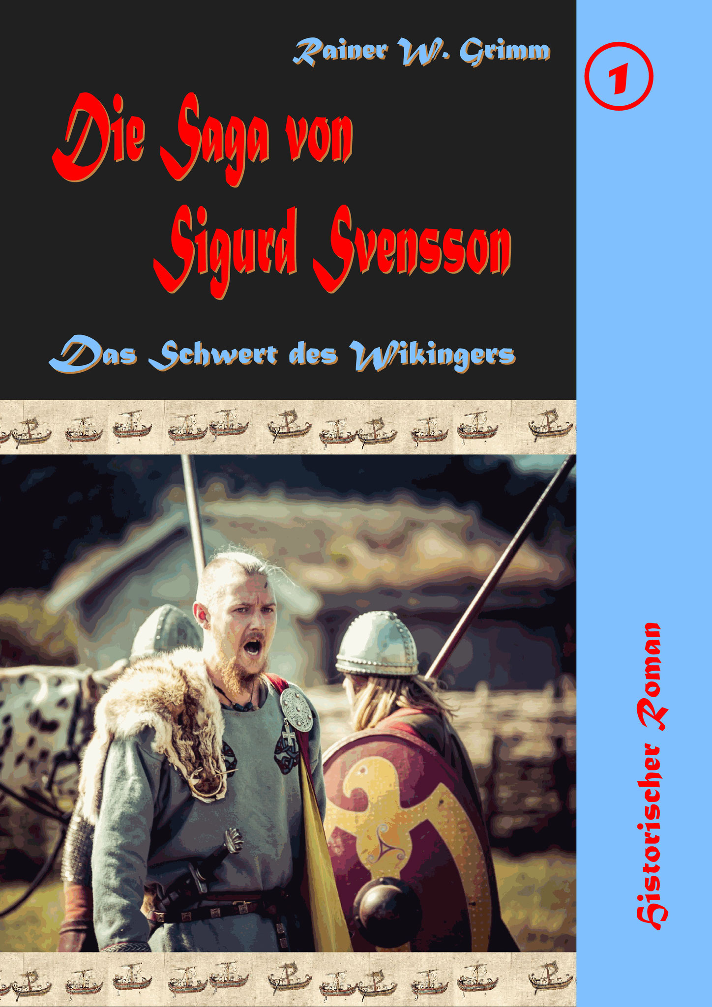 "The Saga of Sigurd Svensson ""The Sword of the Viking"" / german"