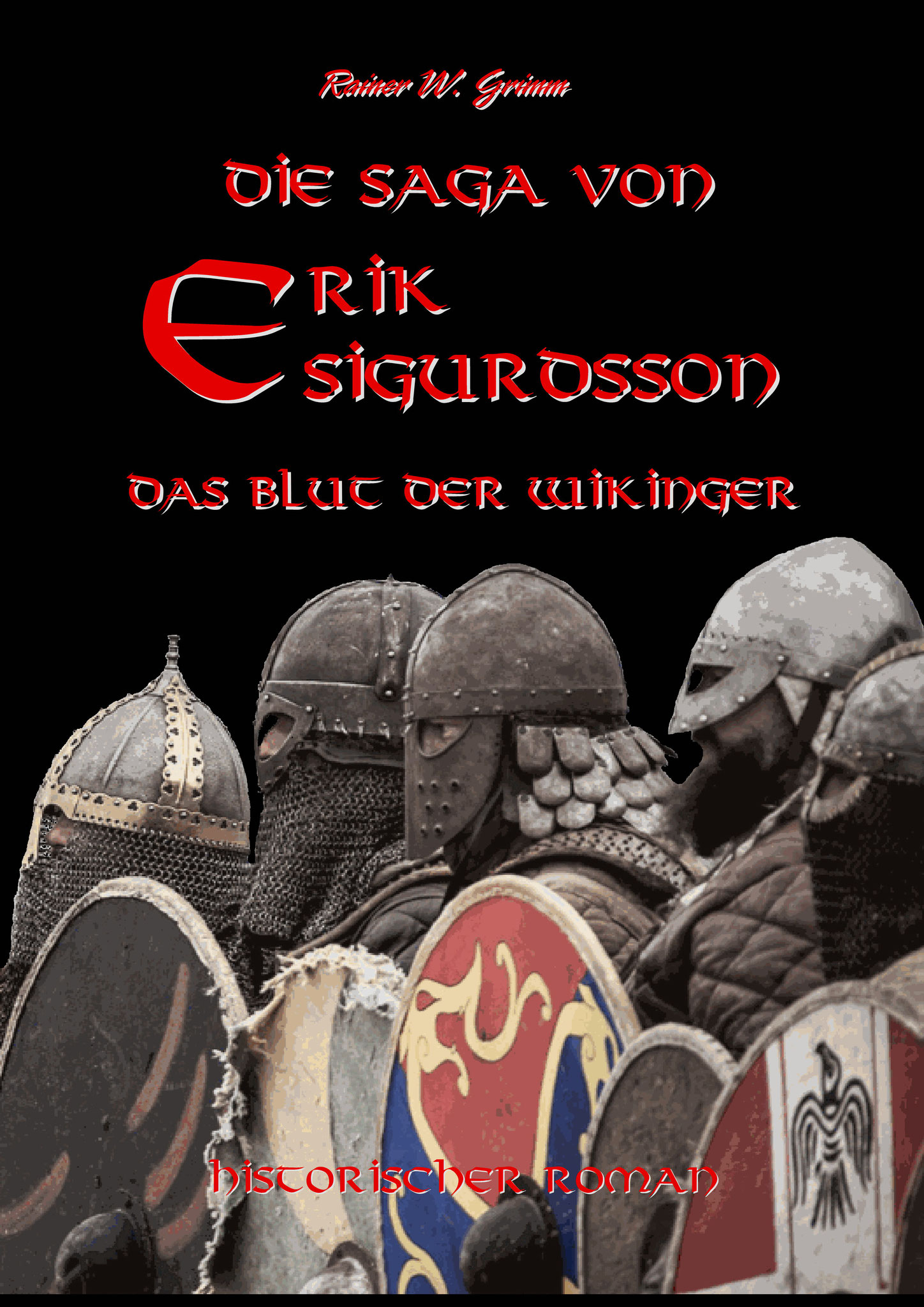 "The Saga of Erik Sigurdsson ""The Blood of the Vikings"" / german"