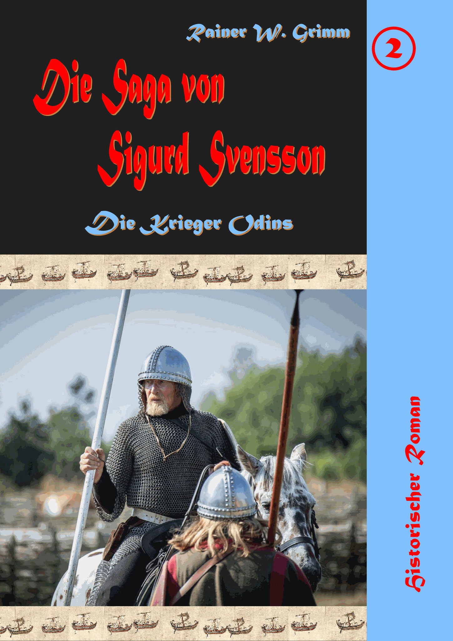 "The Saga of Sigurd Svensson ""The Warriors of Odin"" / german"