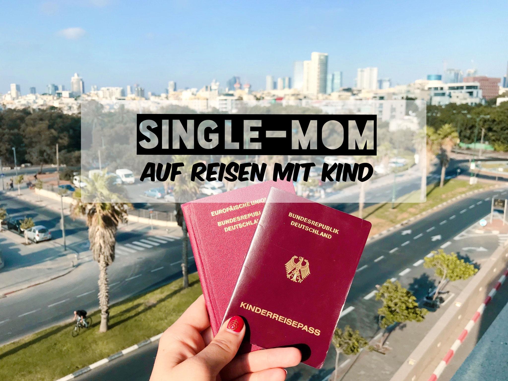 Als Single-Mom alleine reisen mit Kind
