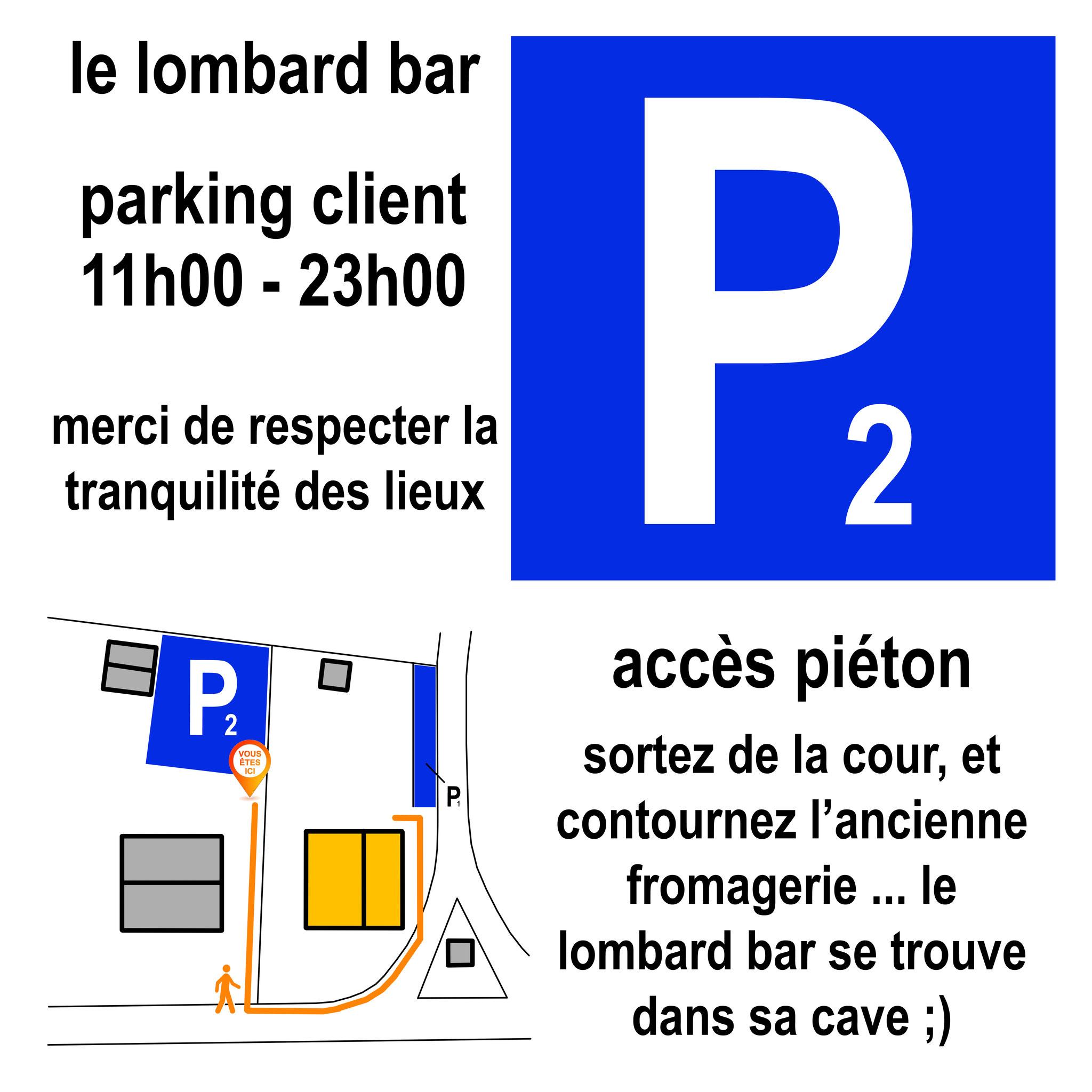 le parking n°2 du lombard bar, pour les visites de goupe, ou de longue durée.