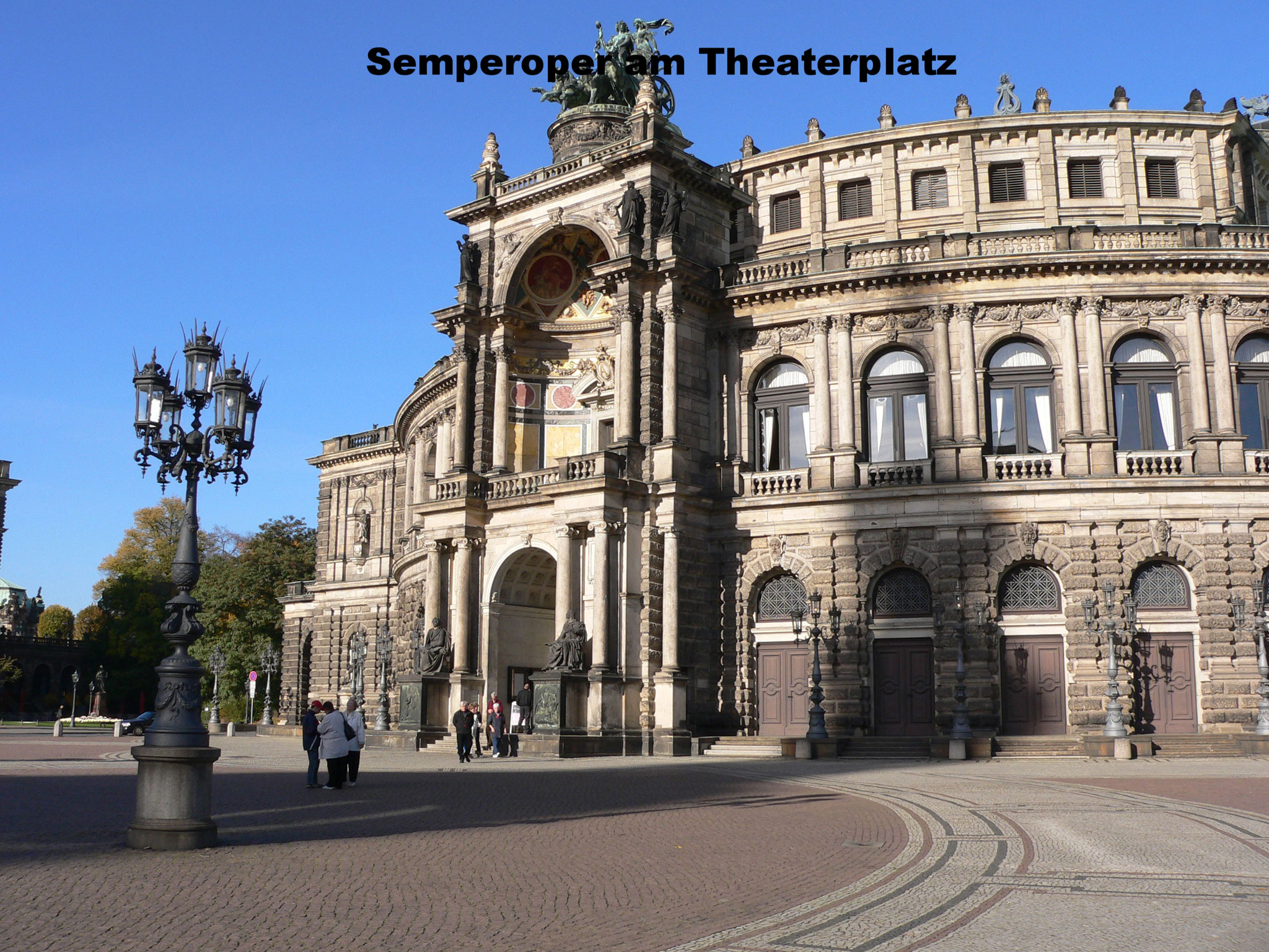 Semper Oper am Theaterplatz