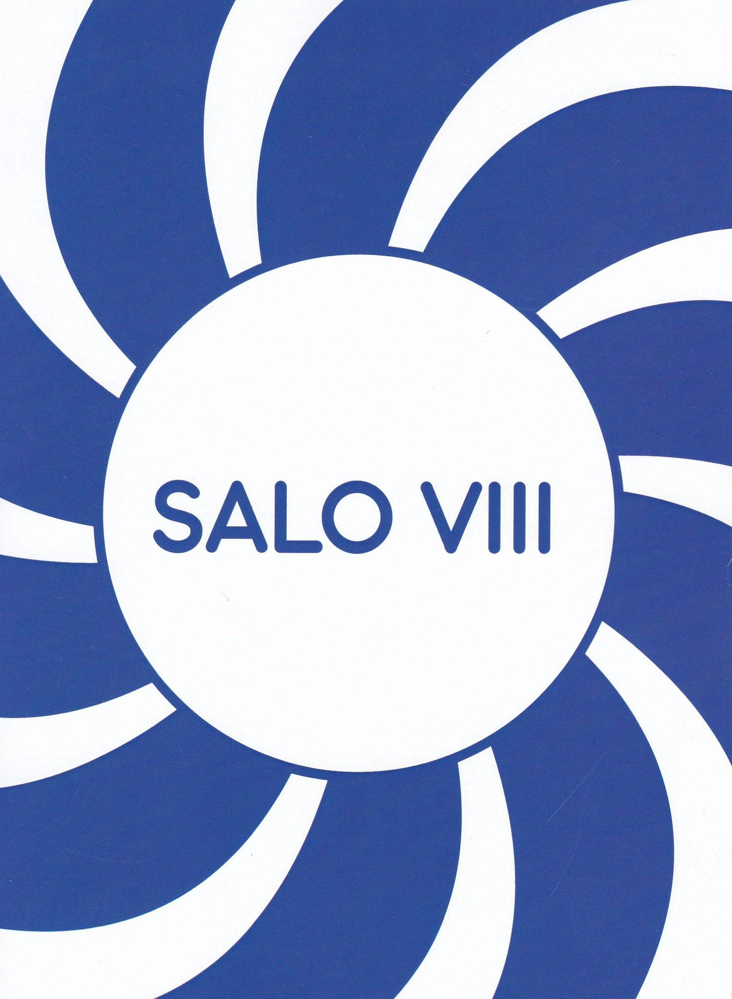 Salo VIII, Catalogue de 84 pages, Texte de Laurent Quénéhen, 14.7x21cm, Edition Les Salaisons, 2020