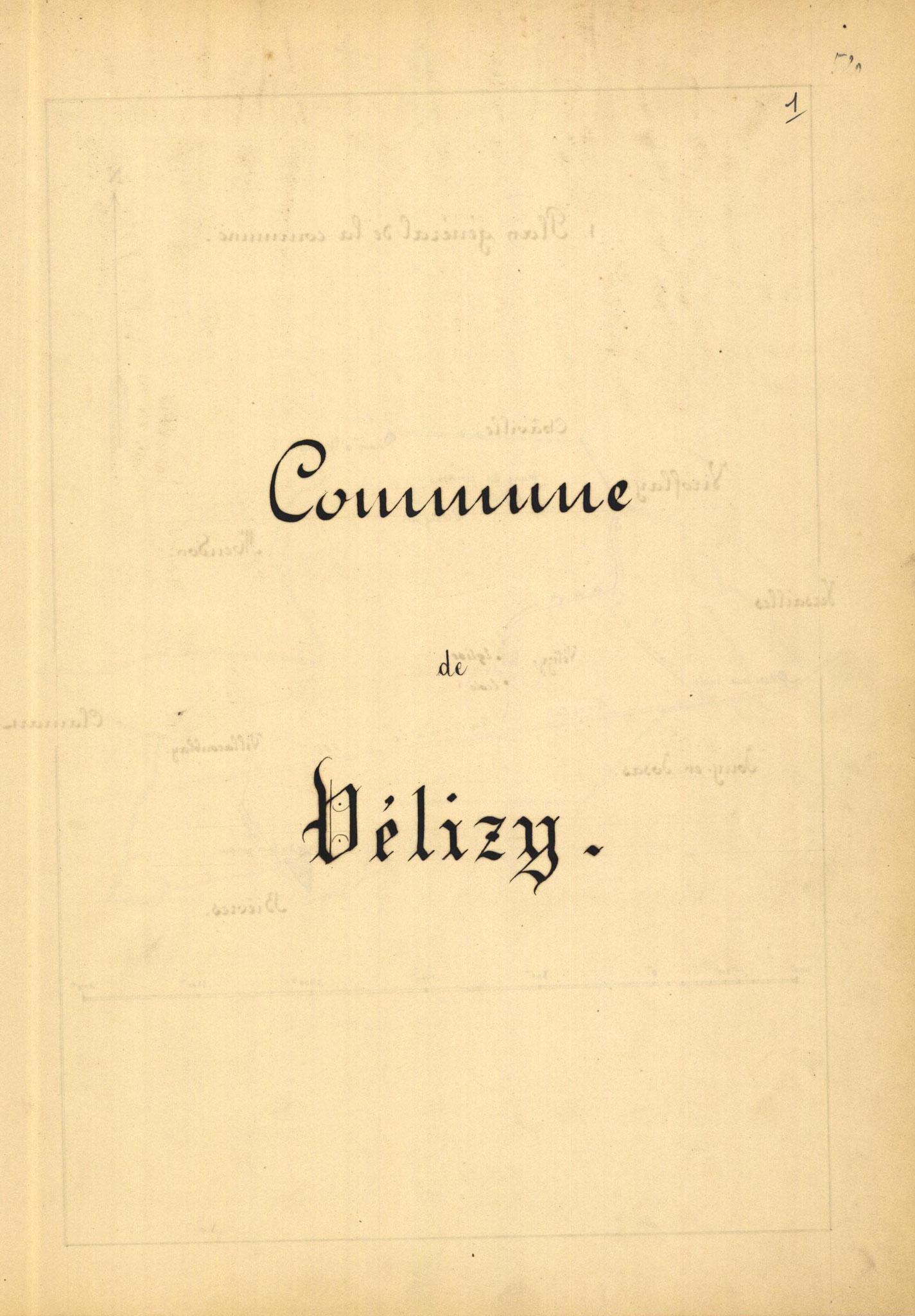 Page 1 - Monographie communale de l'instituteur de Vélizy, 1899