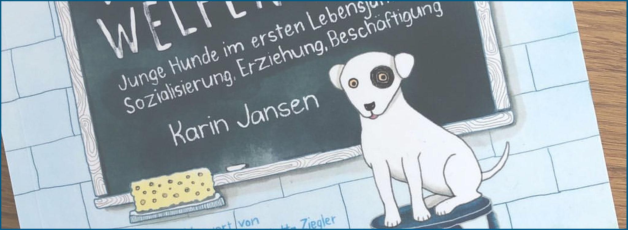 """Das Buch """"Die Welpen-Fiebel"""" von Karin Jansen mit einem Vorwort von Frau Dr. Jutta Ziegler und Illustrationen von Frau Käthe Schomburg"""