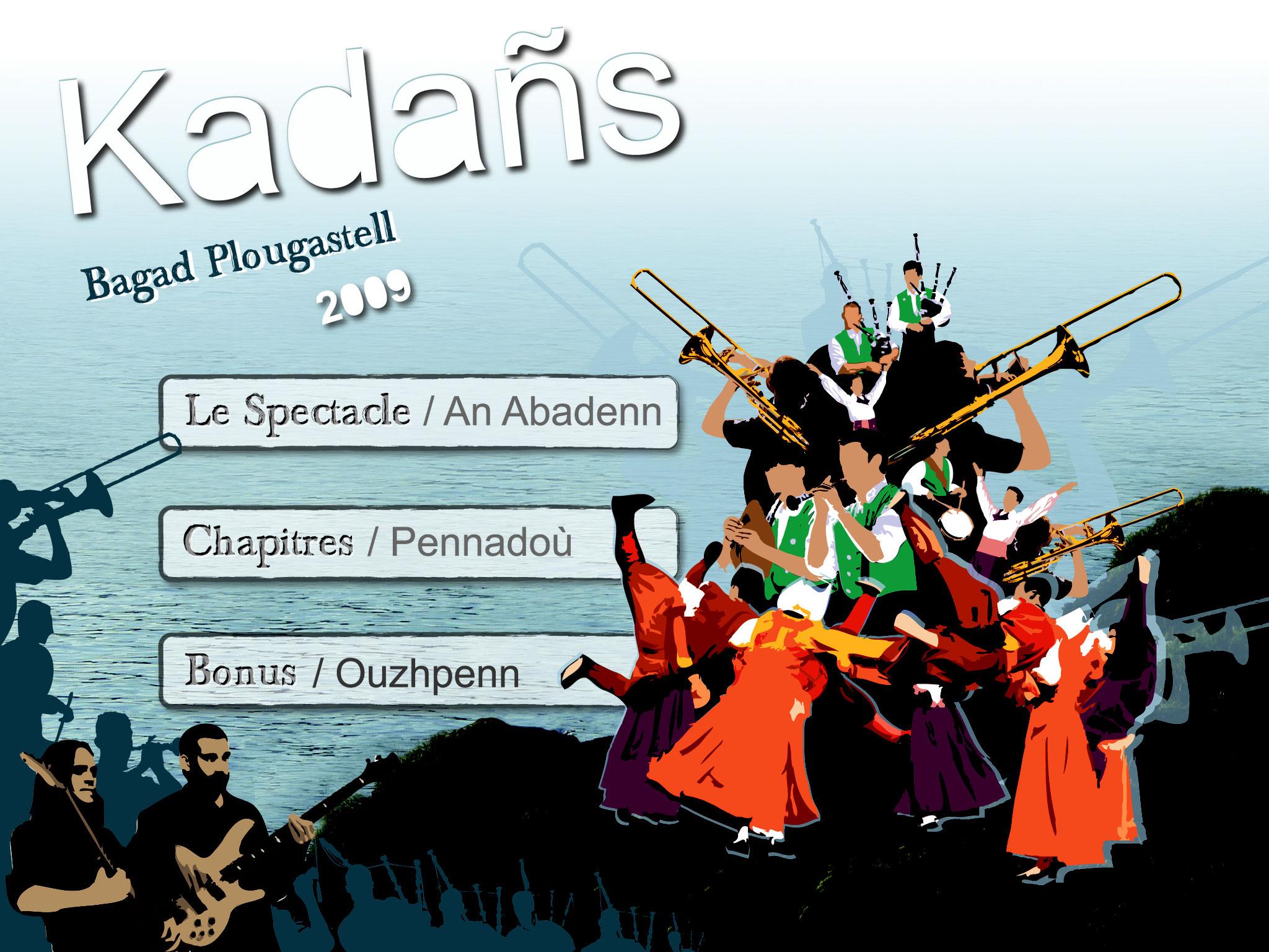 Menu du DVD du Spectacle KADAÑS du Bagad Plougastell
