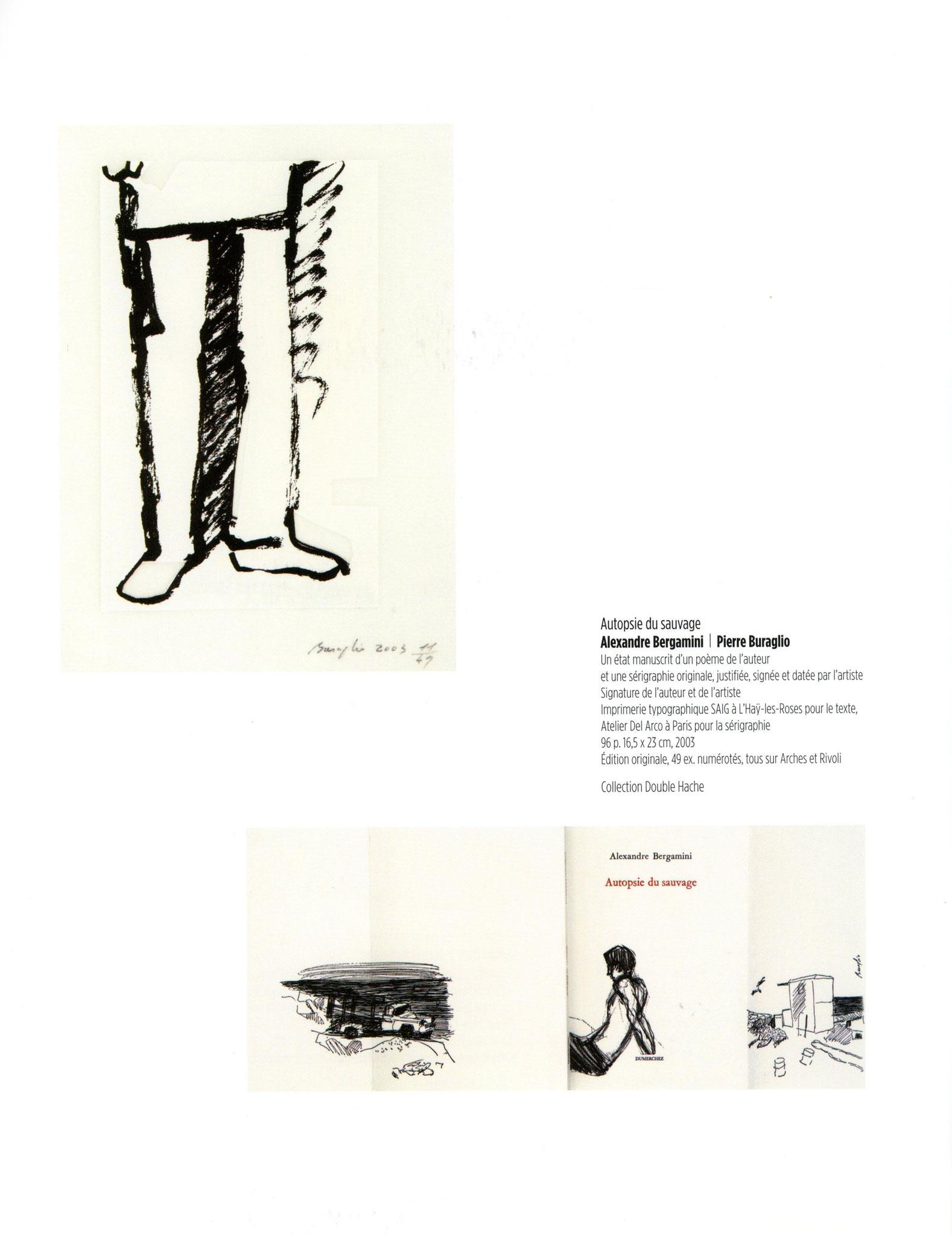 Autopsie du Sauvage - Alexandre Bergamini  / Pierre Buraglio