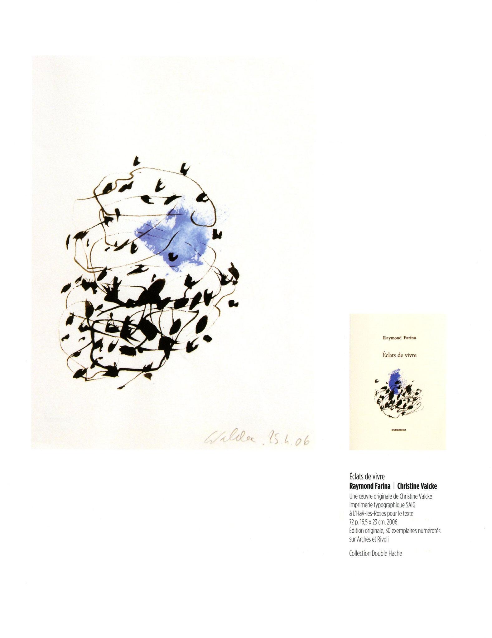 Éclats de vivre - Raymond Farina / Christine Valcke