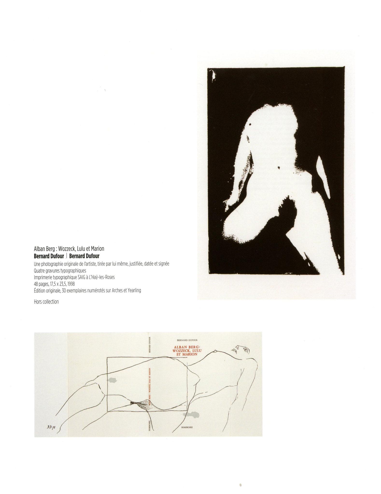 Alban Berg : Wozzeck, Lulu et Marion - Bernard Dufour / Bernard Dufour