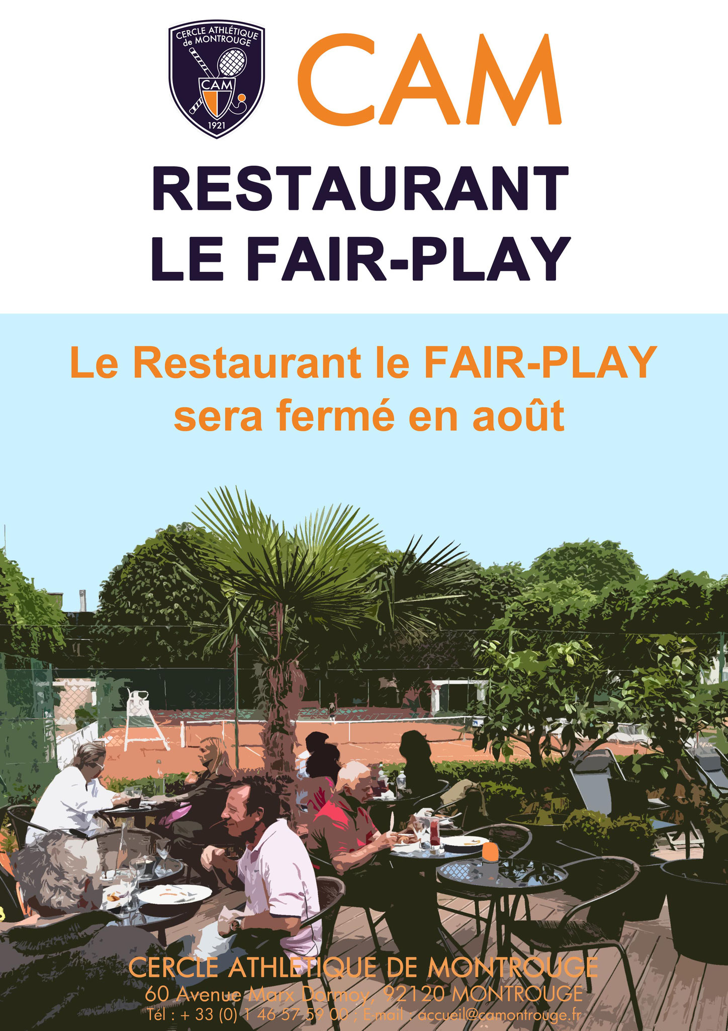 Restaurant Le Fair-Play fermé en août